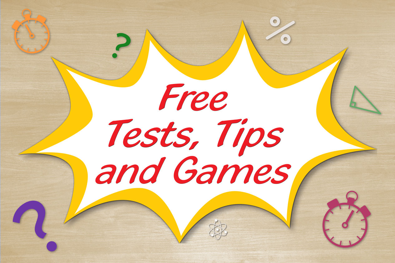 Free Tests, Tips and Games!