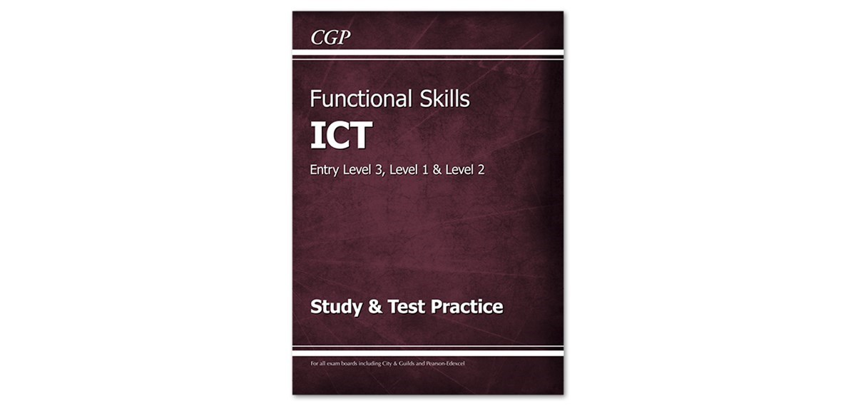 Functional Skills ICT — Task and Answer Files | CGP Books