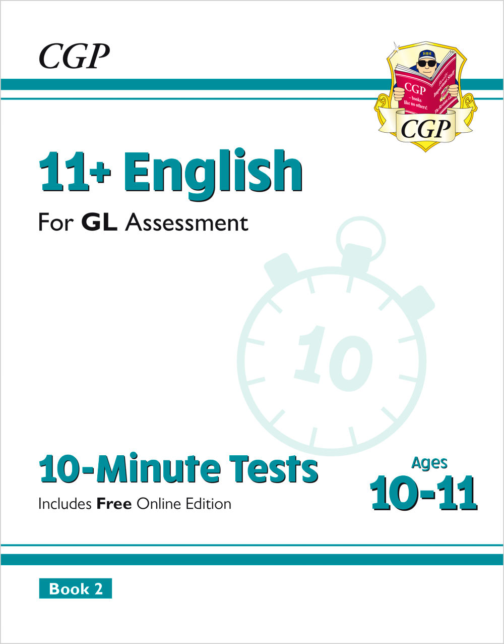 E6XP2E2 - 11+ GL 10-Minute Tests: English - Ages 10-11 Book 2 (with Online Edition)
