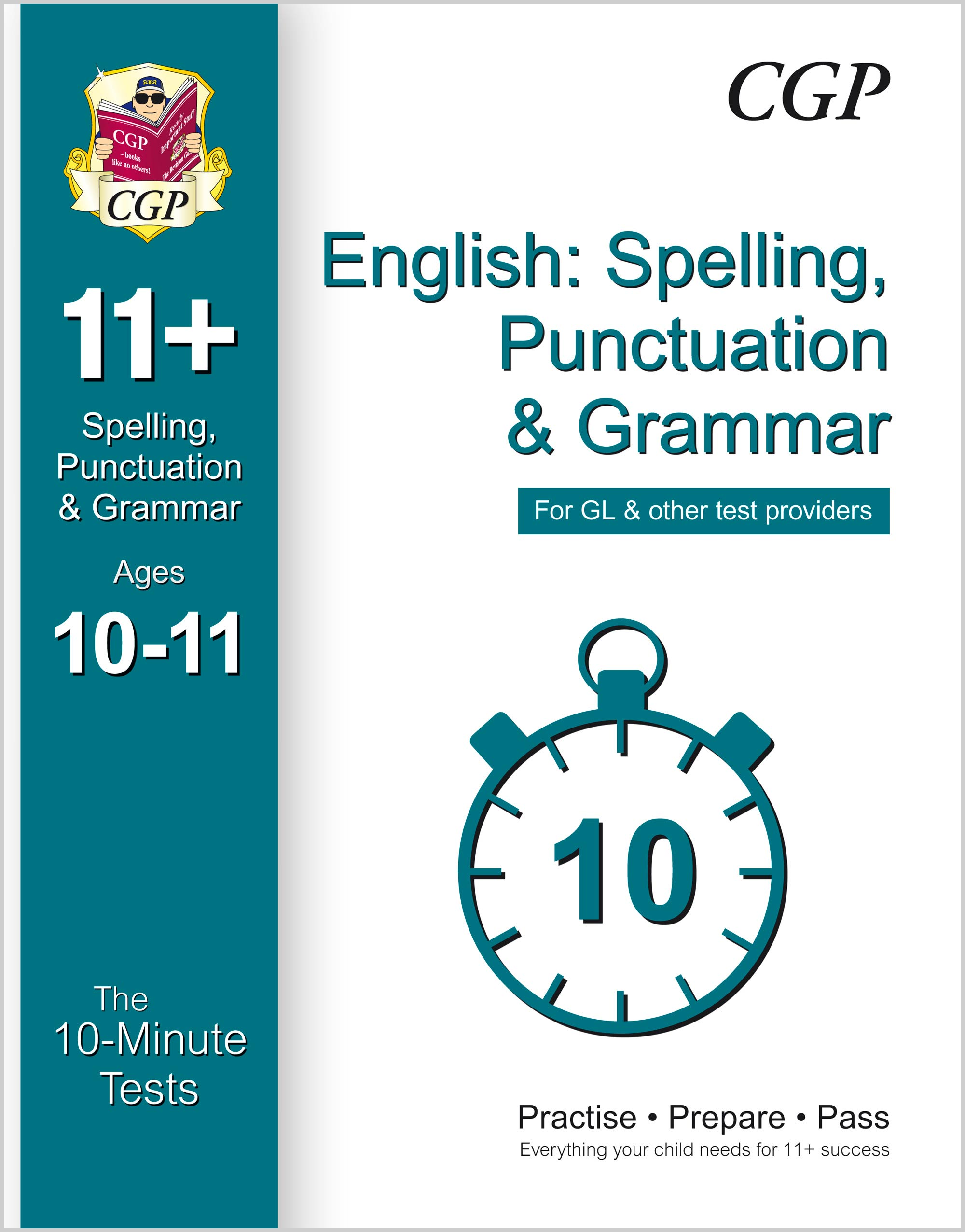 EGXPE1 - 10-Minute Tests for 11+ English: Spelling, Punctuation & Grammar Ages 10-11 - GL & Other Pr