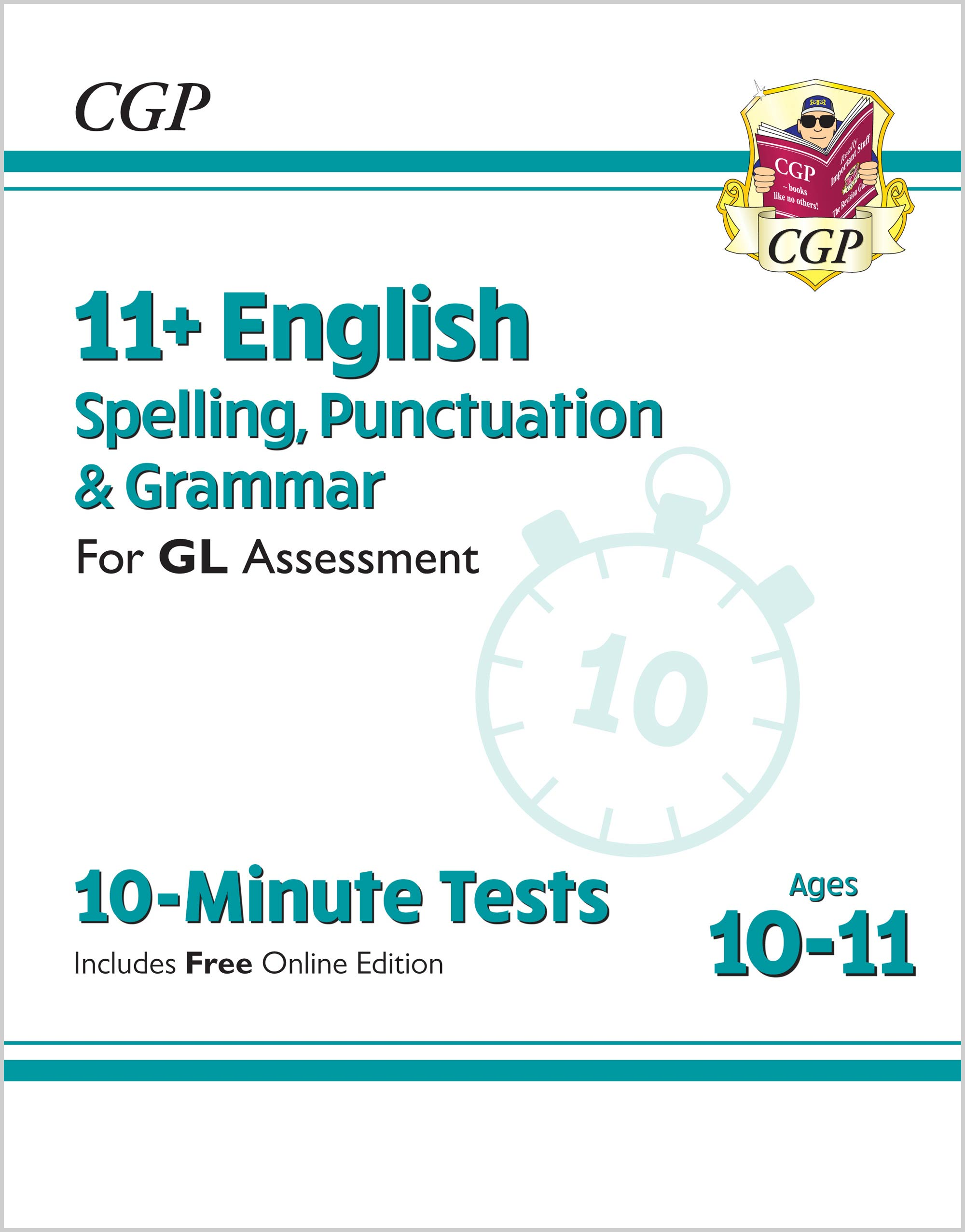 EGXPE2D - 11+ GL 10-Minute Tests: English Spelling, Punctuation & Grammar - Ages 10-11 Online Editio