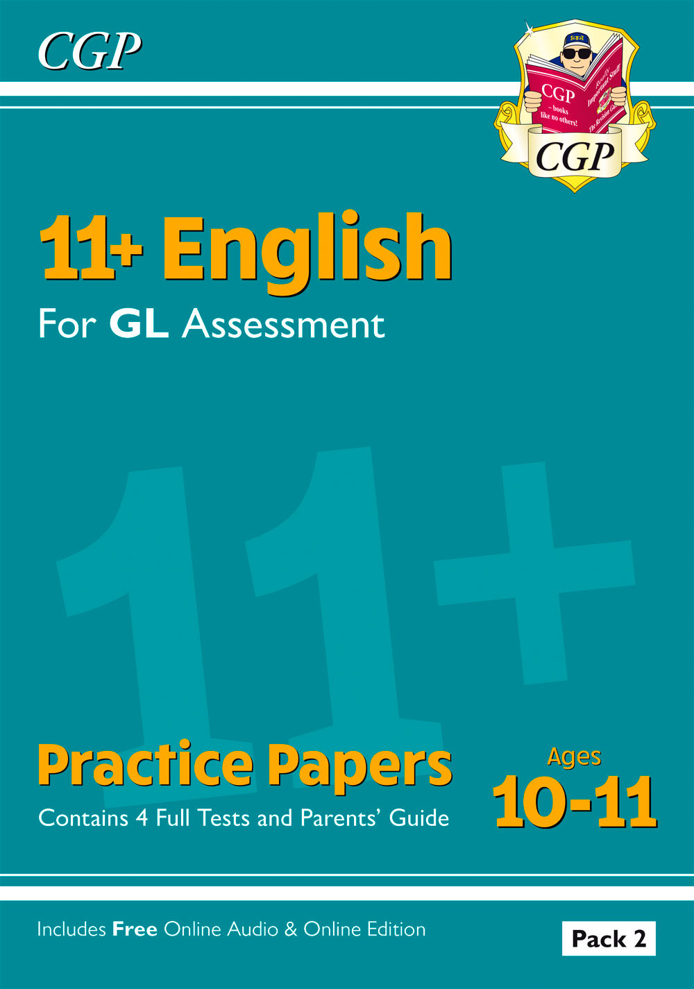 EHT2E2 - 11+ GL English Practice Papers: Ages 10-11 - Pack 2 (with Parents' Guide & Online Edition)