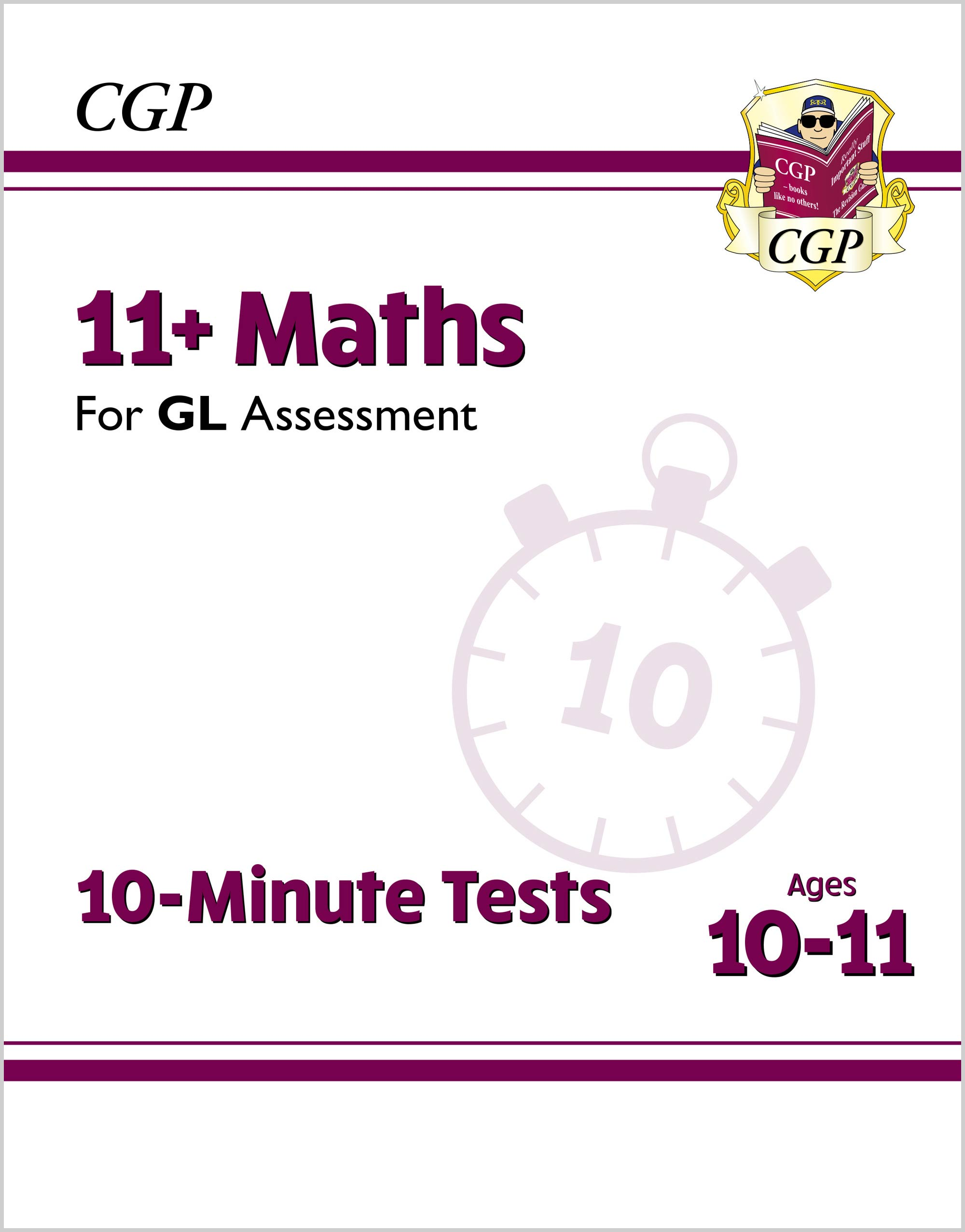 M6XPE2DK - New 11+ GL 10-Minute Tests: Maths - Ages 10-11 (with Online Edition)