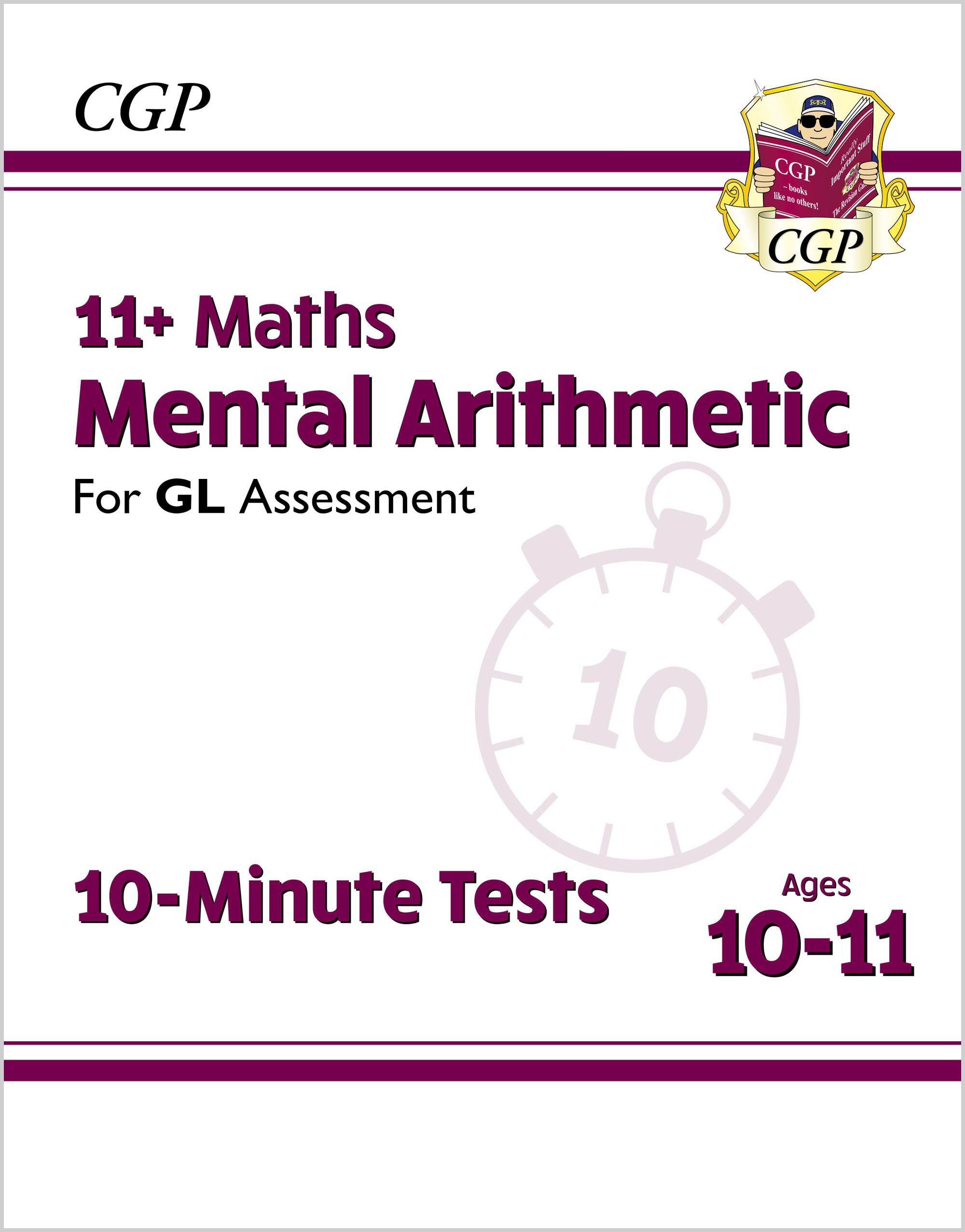 MAXPE2DK - New 11+ GL 10-Minute Tests: Maths Mental Arithmetic - Ages 10-11