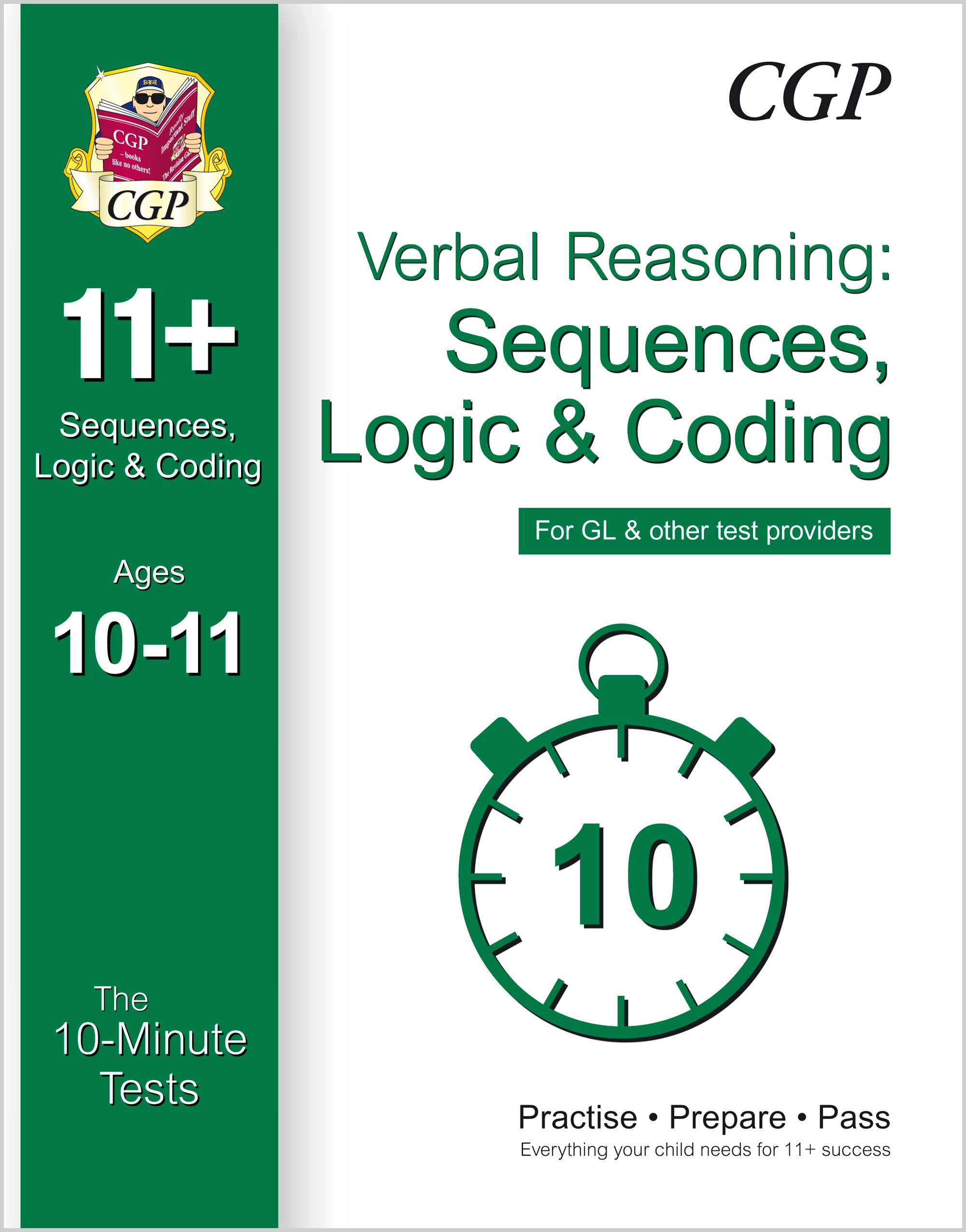 VLXPE1 - 10-Minute Tests for 11+ Verbal Reasoning: Sequences, Logic & Coding Age 10-11 - GL & Other