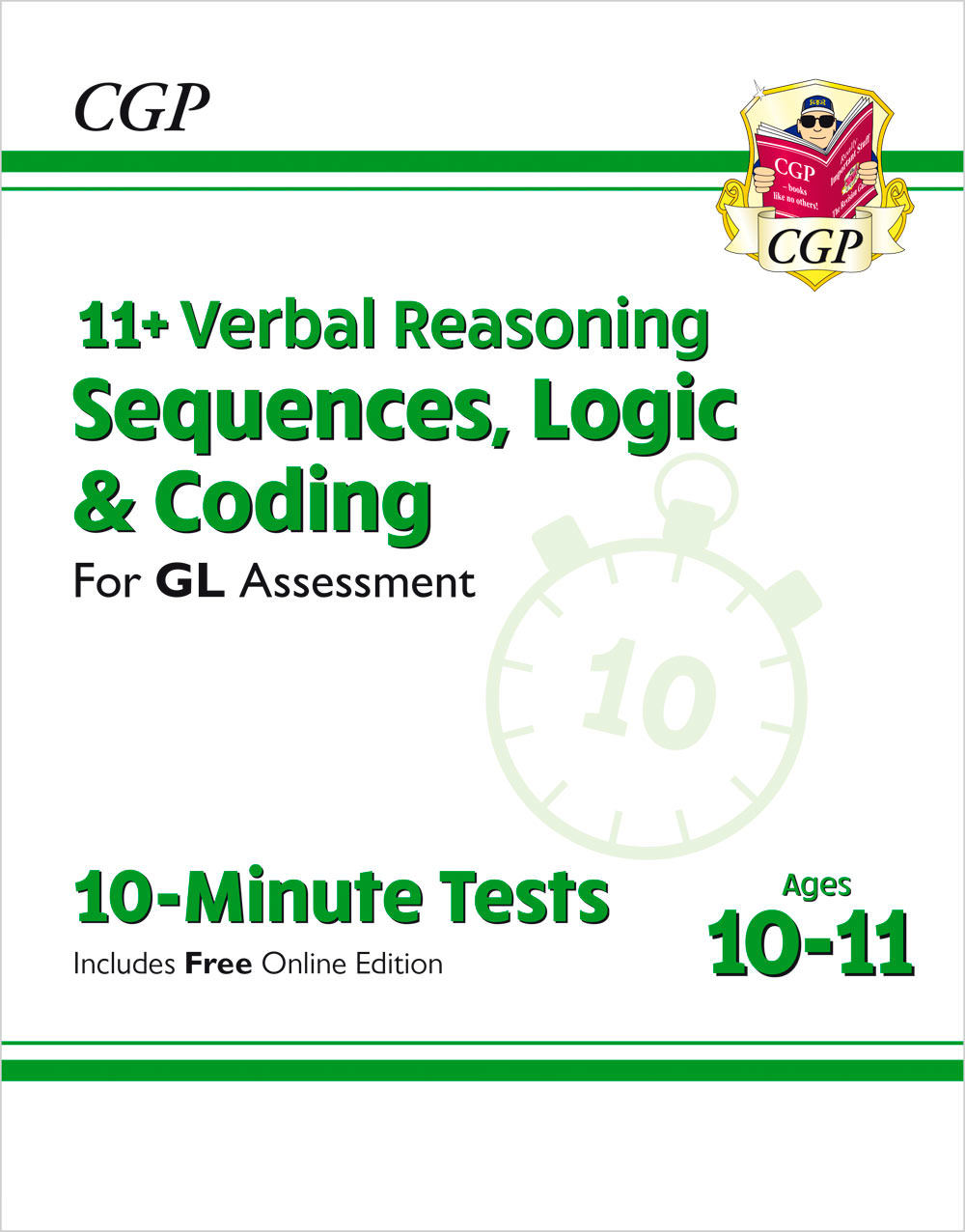 VLXPE2 - 11+ GL 10-Minute Tests: Verbal Reasoning Sequences, Logic & Coding - Ages 10-11 (+ Online E