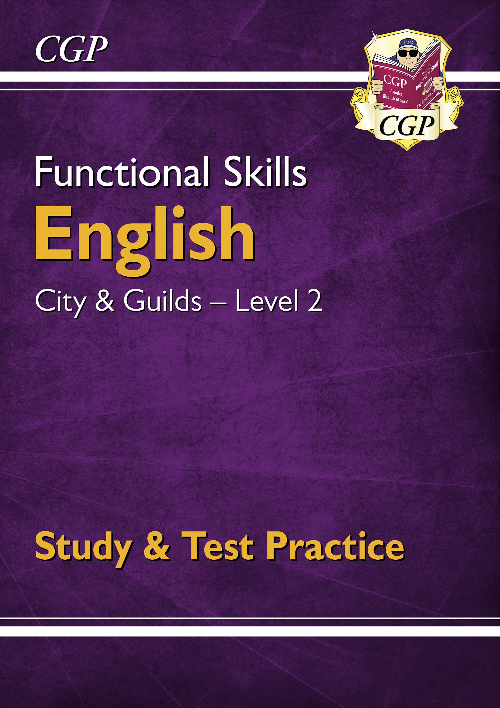 E2CGSRA1D - New Functional Skills English: City & Guilds Level 2 - Study & Test Practice (for 2020 &