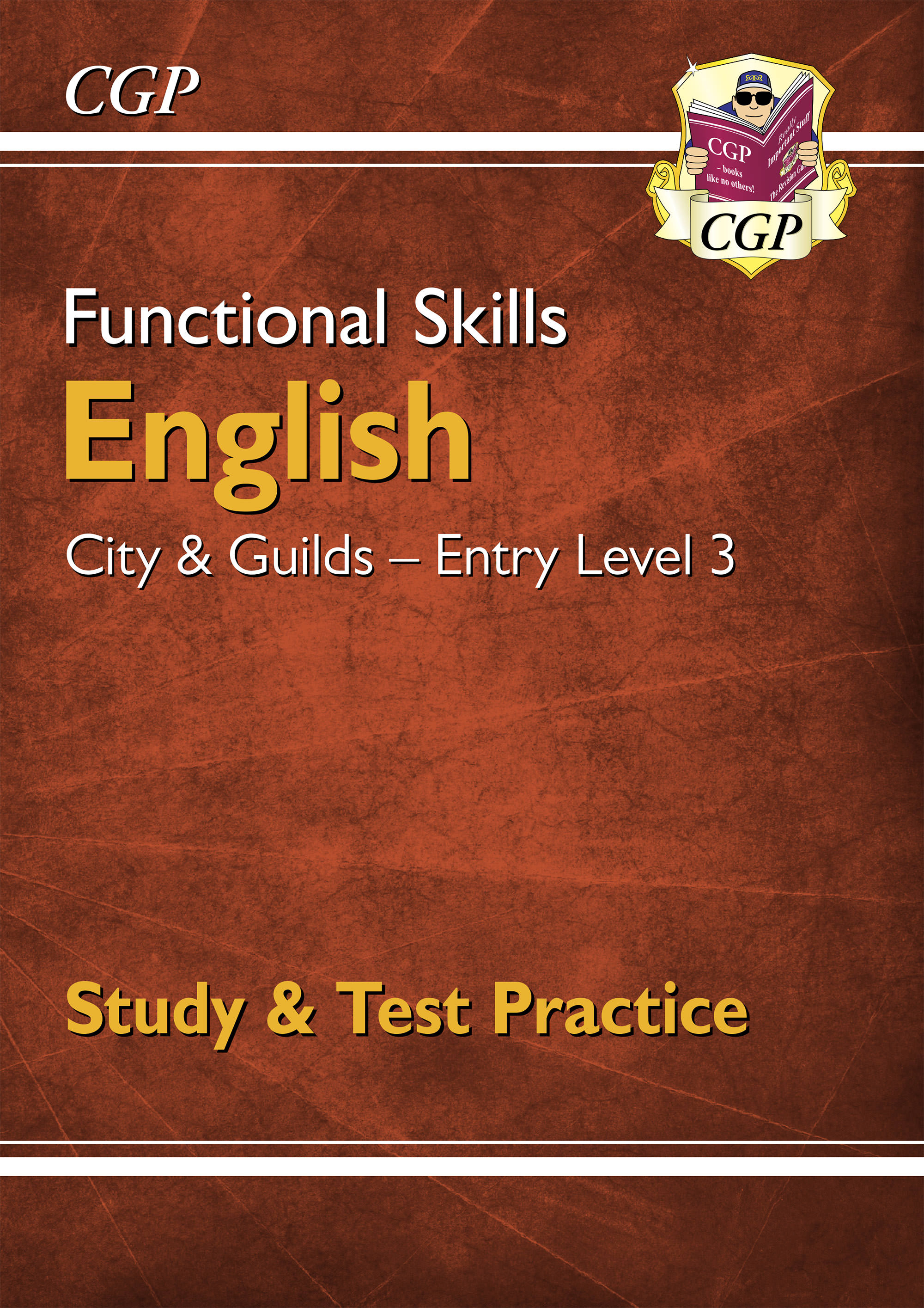E3CGSRA1DK - New Functional Skills English: City & Guilds Entry Level 3 - Study & Test Practice for