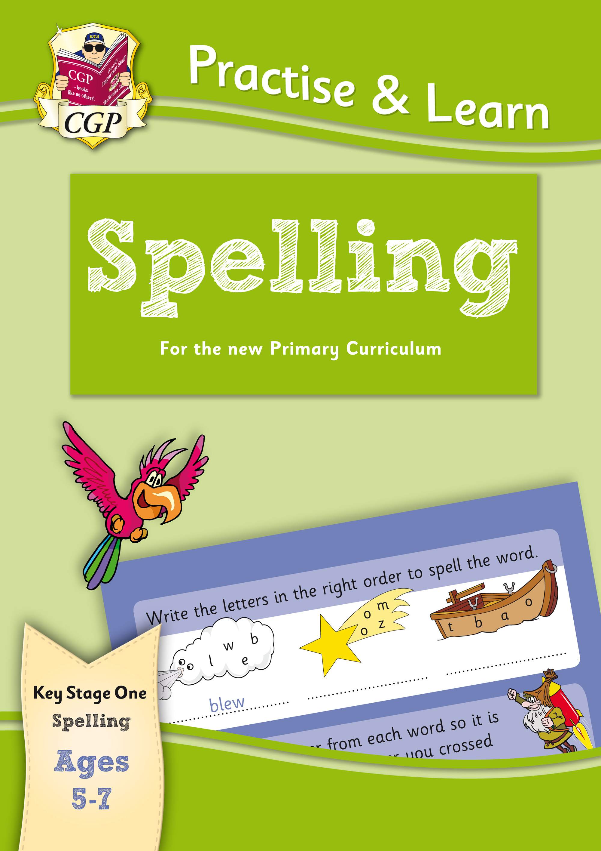 EPS12 - New Curriculum Practise & Learn: Spelling for Ages 5-7