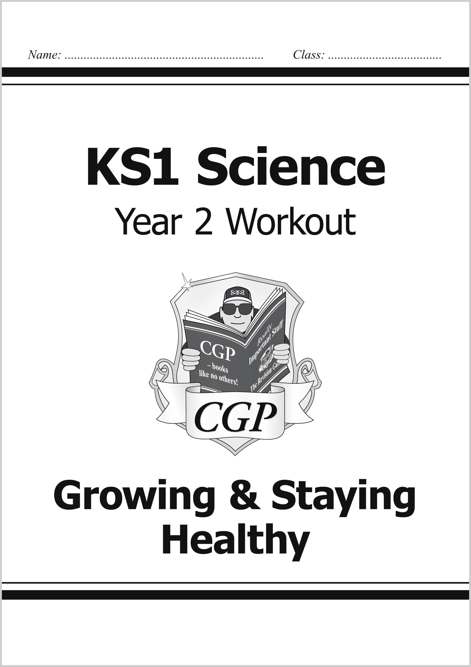 S2C11 - KS1 Science Year Two Workout: Growing & Staying Healthy