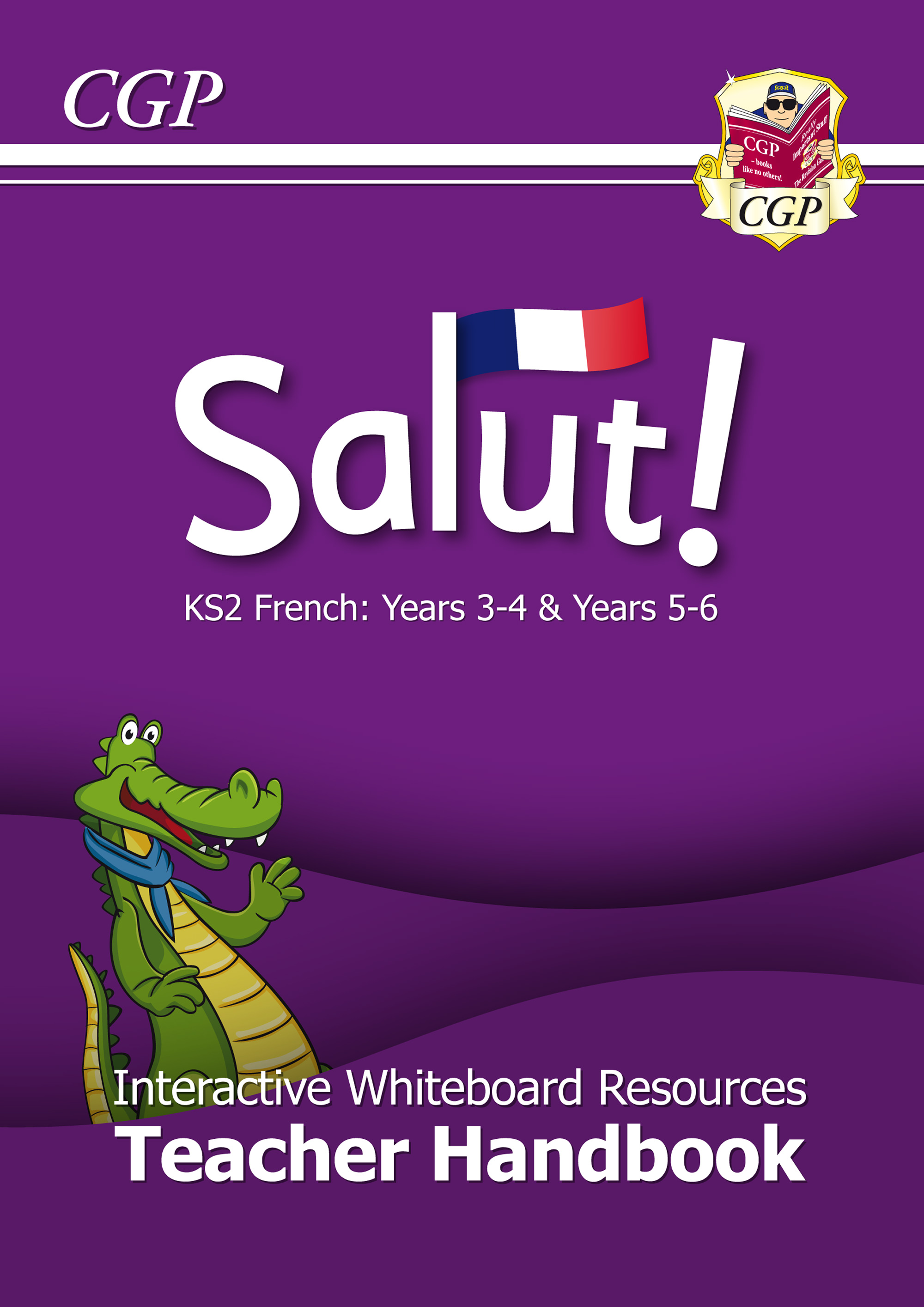 21FST - Salut! KS2 French Interactive Whiteboard Resources - Teacher Handbook