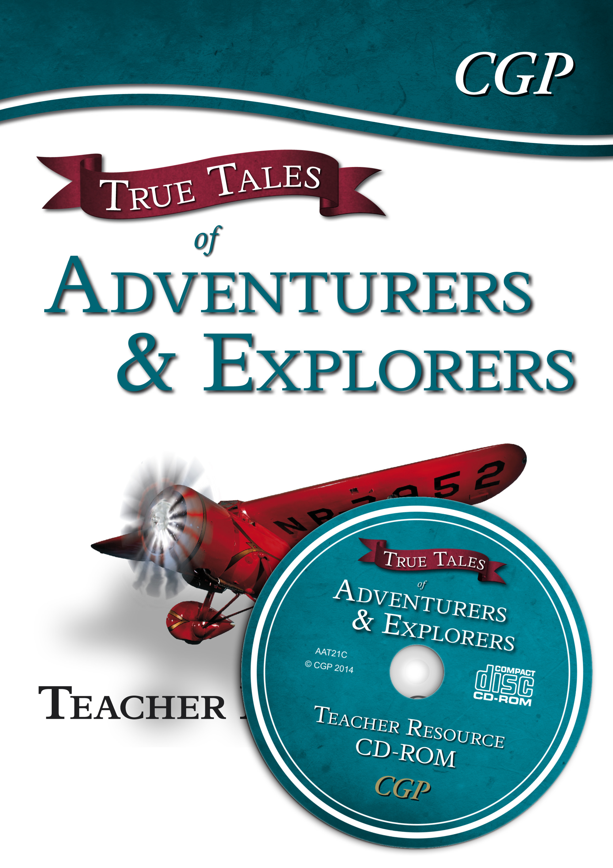 AAT21 - True Tales of Adventurers & Explorers — Guided Reading Teacher Resource Pack