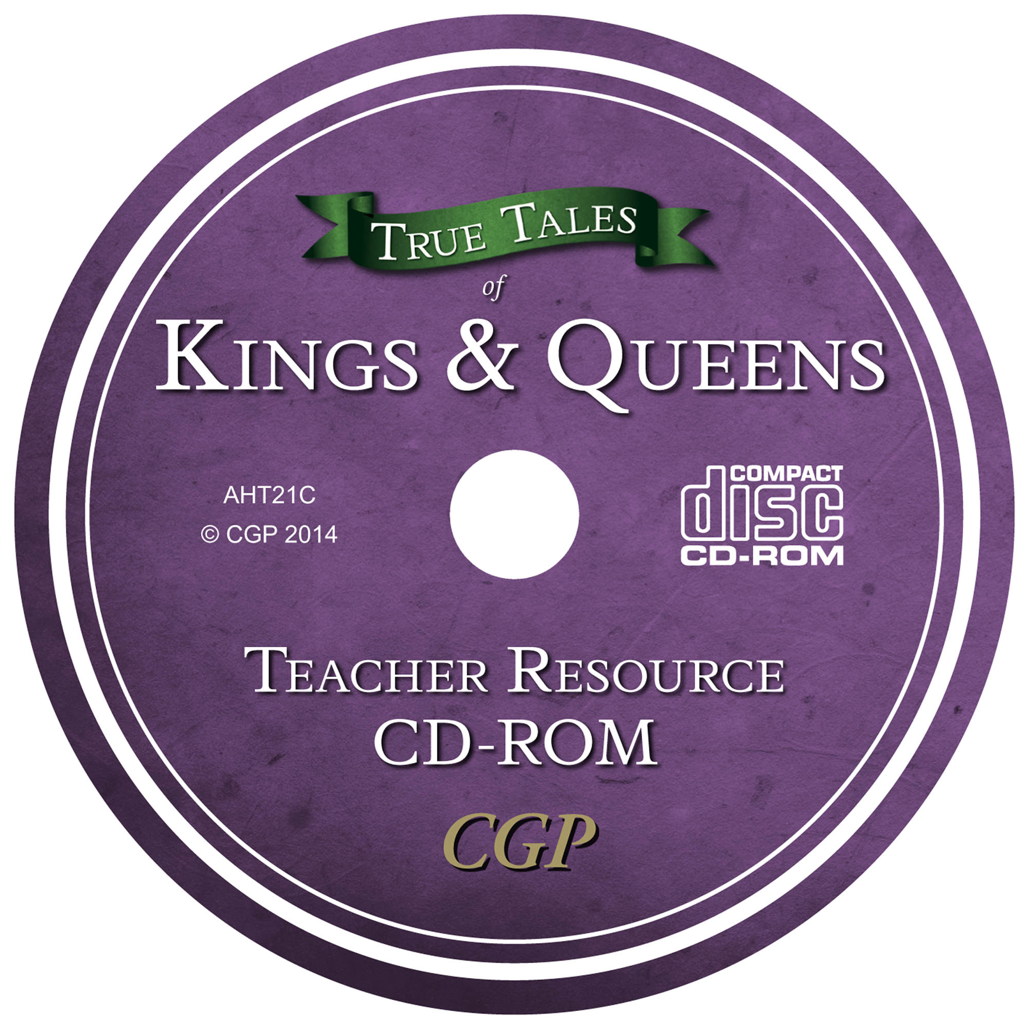 AHT21C - UNMADE CD True Tales - Kings & Queens Teacher CD