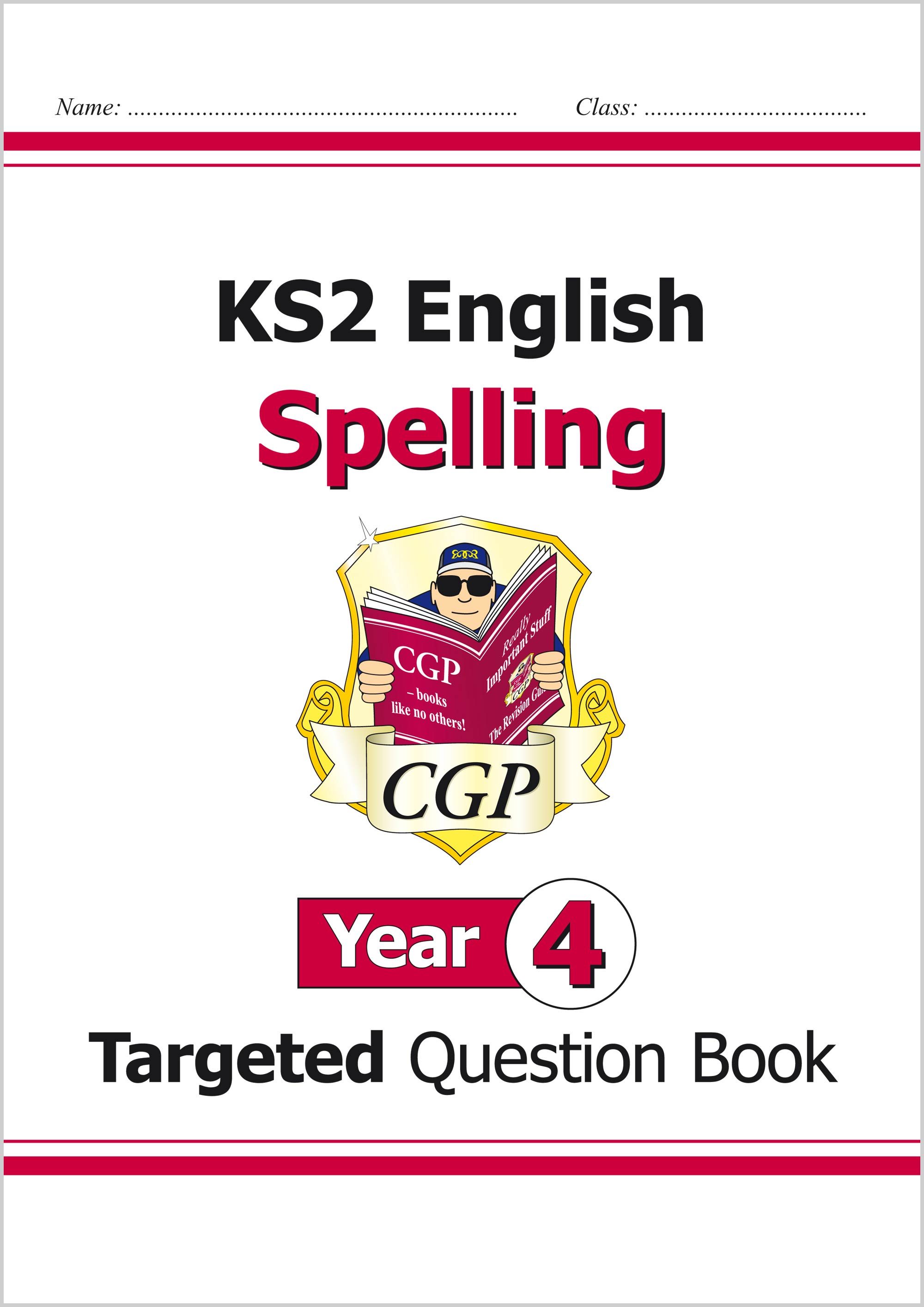 E4SW21 - KS2 English Targeted Question Book: Spelling - Year 4