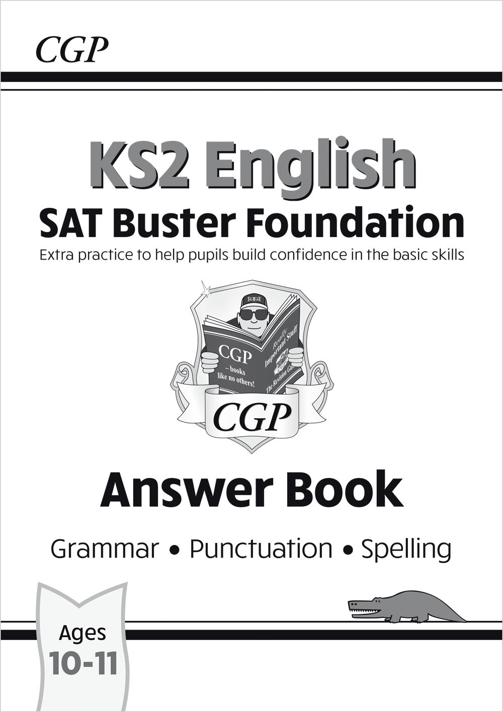 E6FGA21 - New KS2 English SAT Buster Foundation: Grammar, Punctuation & Spelling Answer Book (for 20