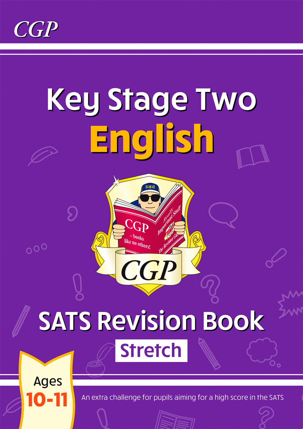 E6HR23 - New KS2 English SATS Revision Book: Stretch - Ages 10-11 (for the 2021 tests)