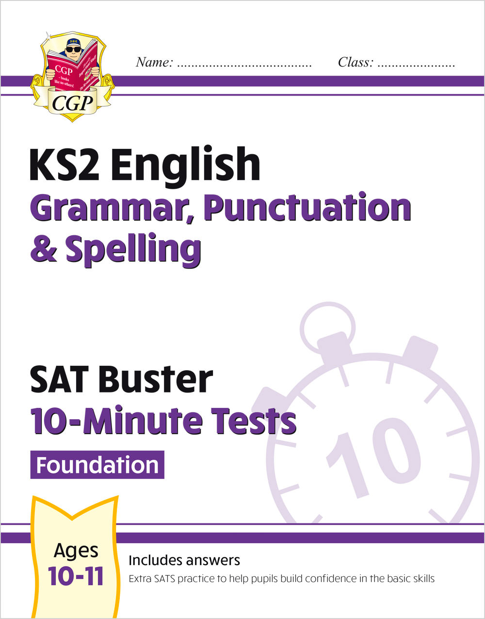 EFXPG21 - New KS2 English SAT Buster 10-Minute Tests: Grammar, Punctuation & Spelling - Foundation (