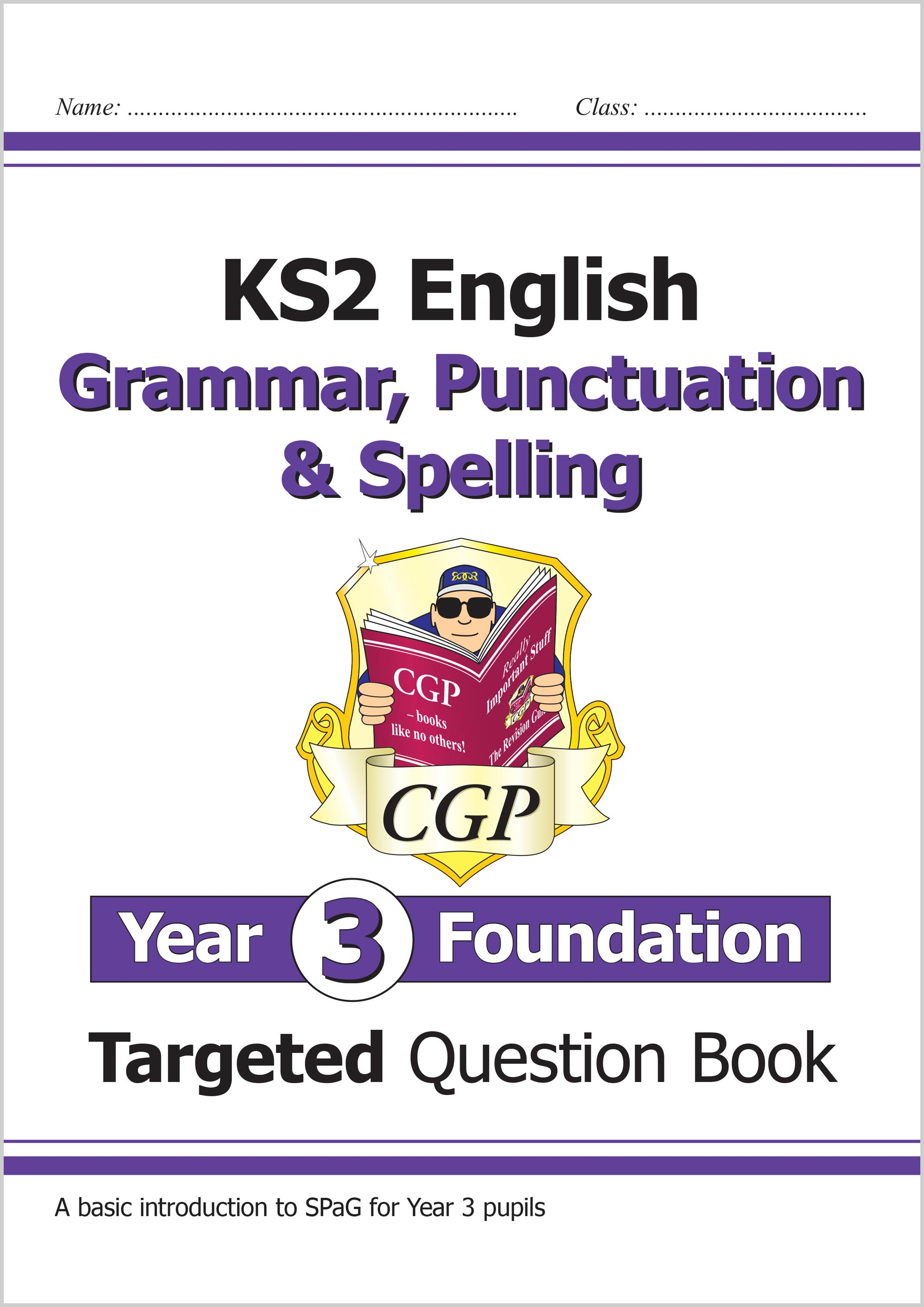 EG3FW21 - New KS2 English Targeted Question Book: Grammar, Punctuation & Spelling - Year 3 Foundatio