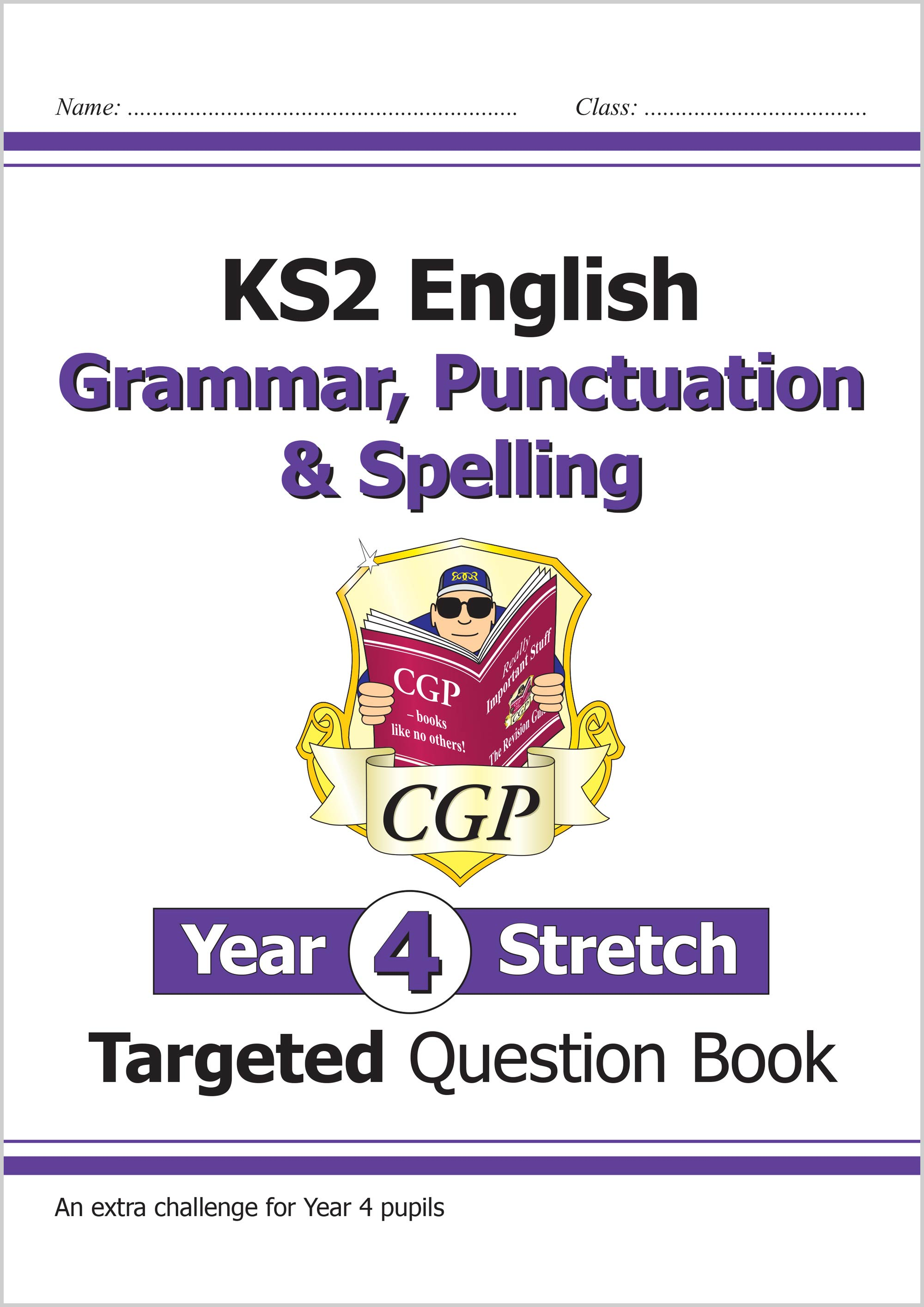 EG4HW21 - KS2 English Targeted Question Book: Challenging Grammar, Punctuation & Spelling - Year 4 S