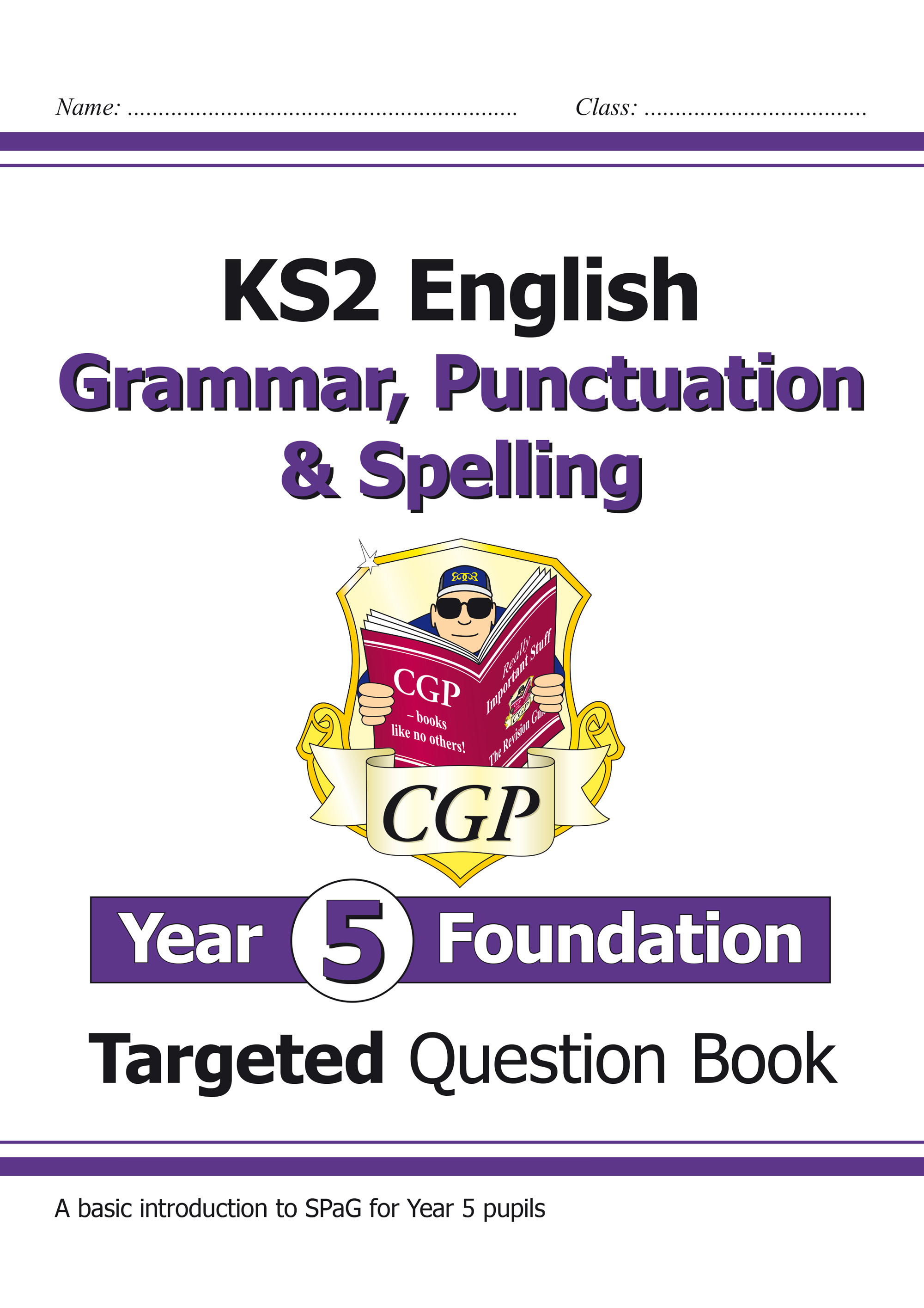 EG5FW21 - New KS2 English Targeted Question Book: Grammar, Punctuation & Spelling - Year 5 Foundatio