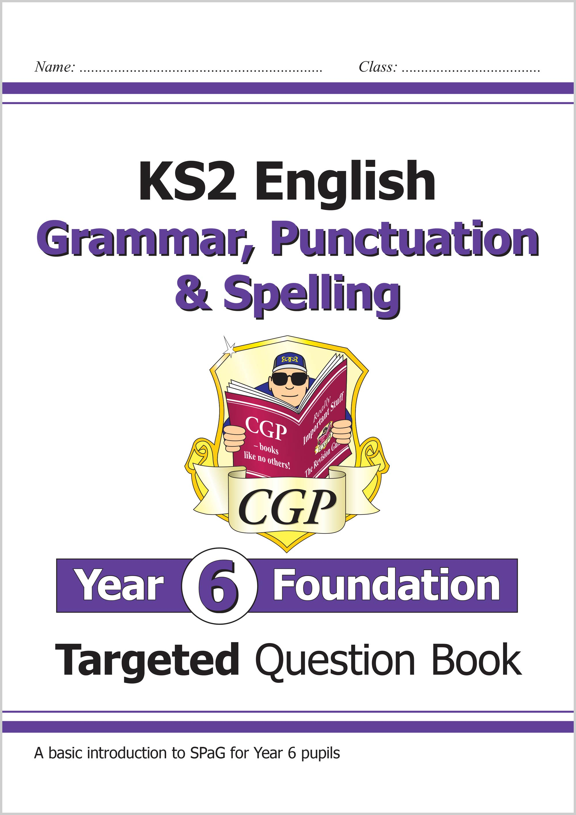 EG6FW21 - New KS2 English Targeted Question Book: Grammar, Punctuation & Spelling - Year 6 Foundatio