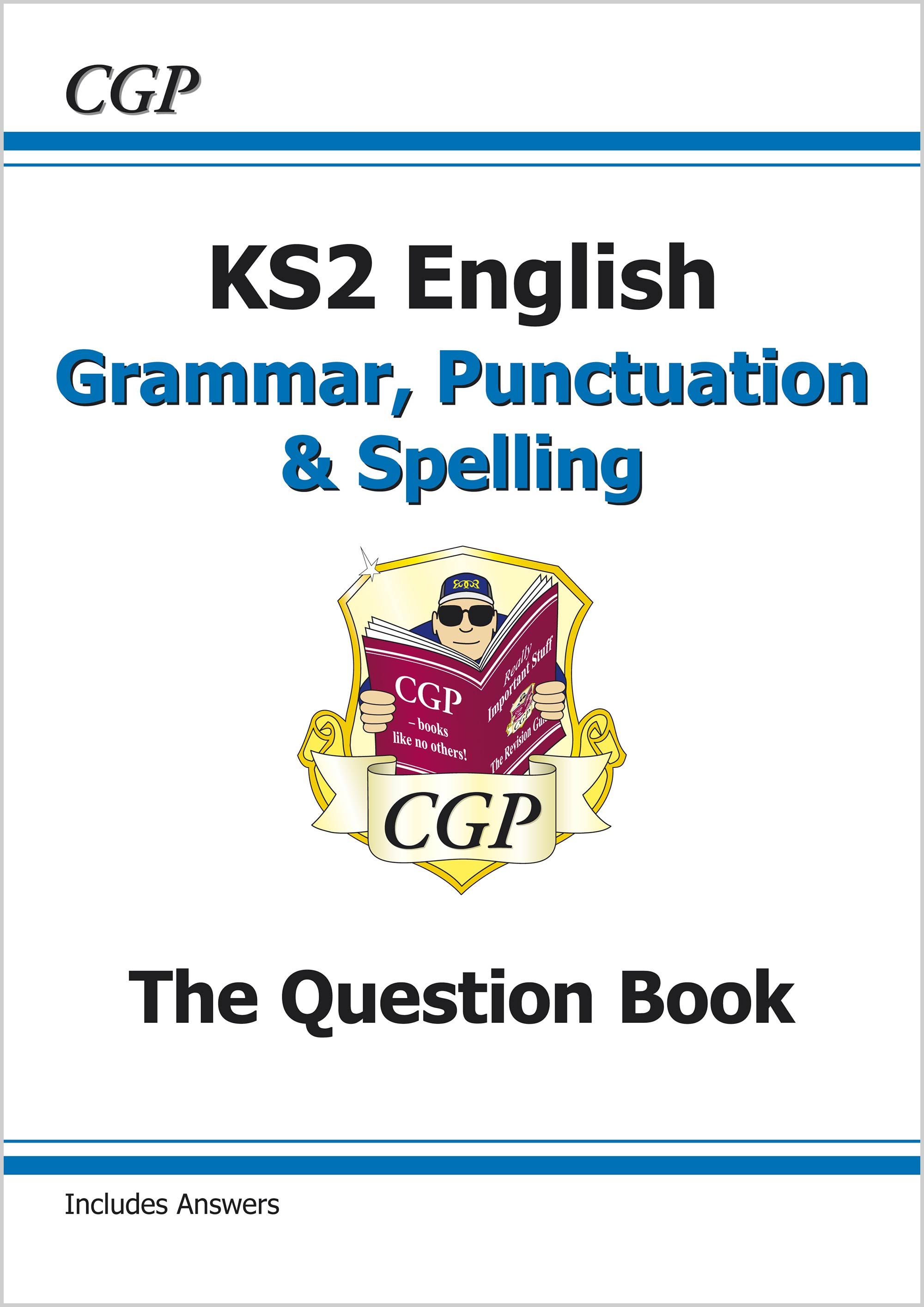 EGW21 - KS2 English: Grammar, Punctuation and Spelling Question Book (for the 2019 tests)