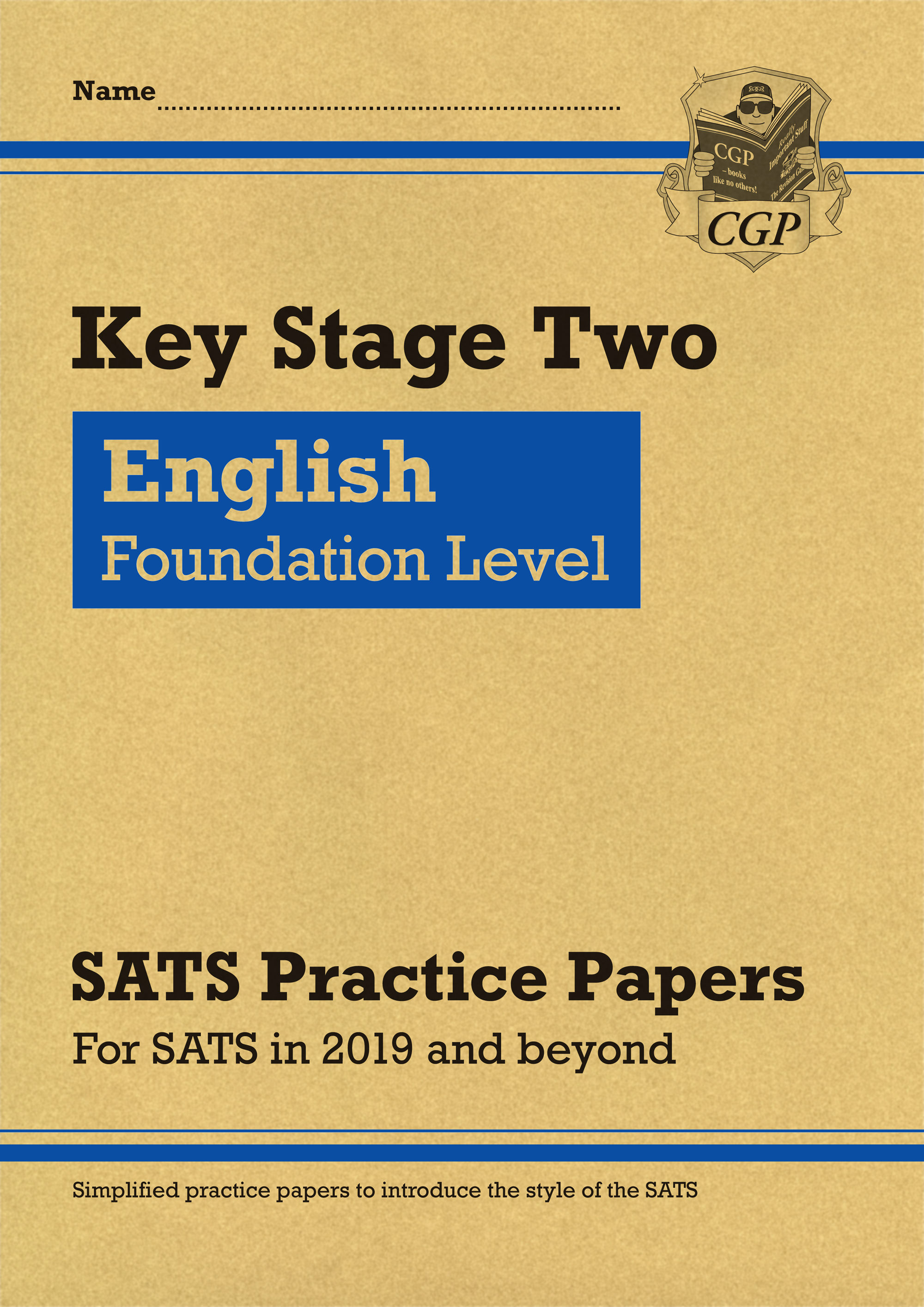 ELFP22 - New KS2 English Targeted SATS Practice Papers: Foundation Level (for the 2019 tests)