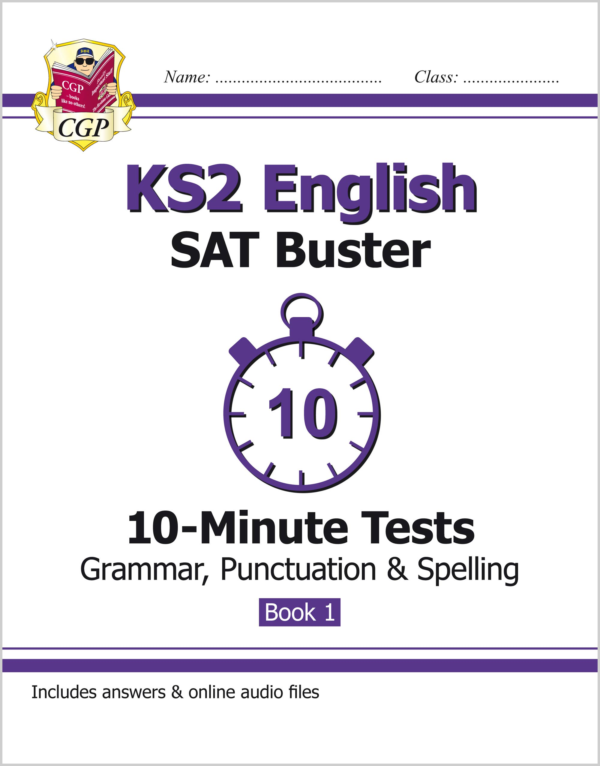 EXPG22 - KS2 English SAT Buster 10-Minute Tests: Grammar, Punctuation & Spelling Book 1 (for the 201