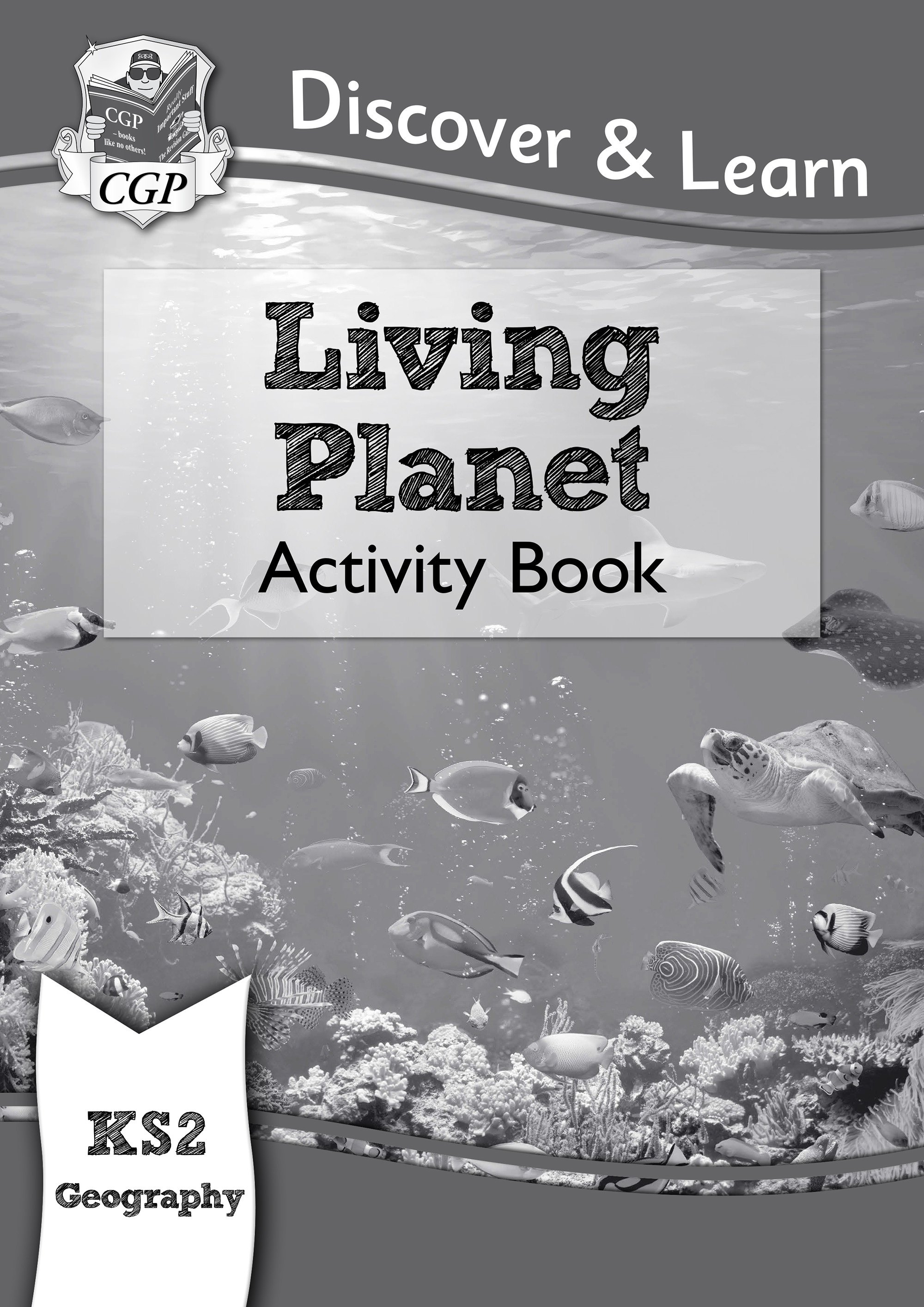 GLW21DK - KS2 Discover & Learn: Geography - Living Planet Activity Book