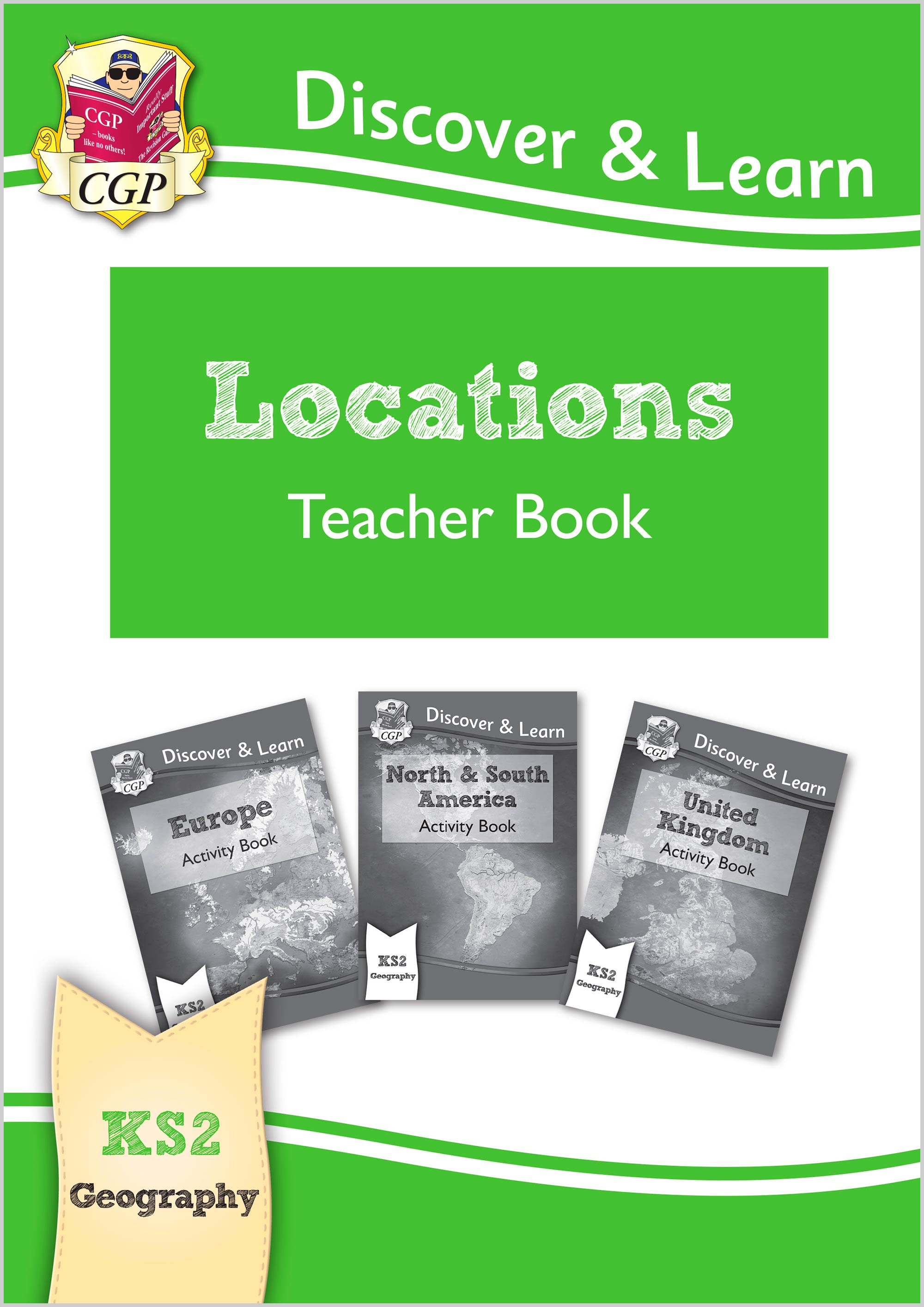 GNT21 - KS2 Discover & Learn: Geography - Locations: Europe, UK and Americas Teacher Book