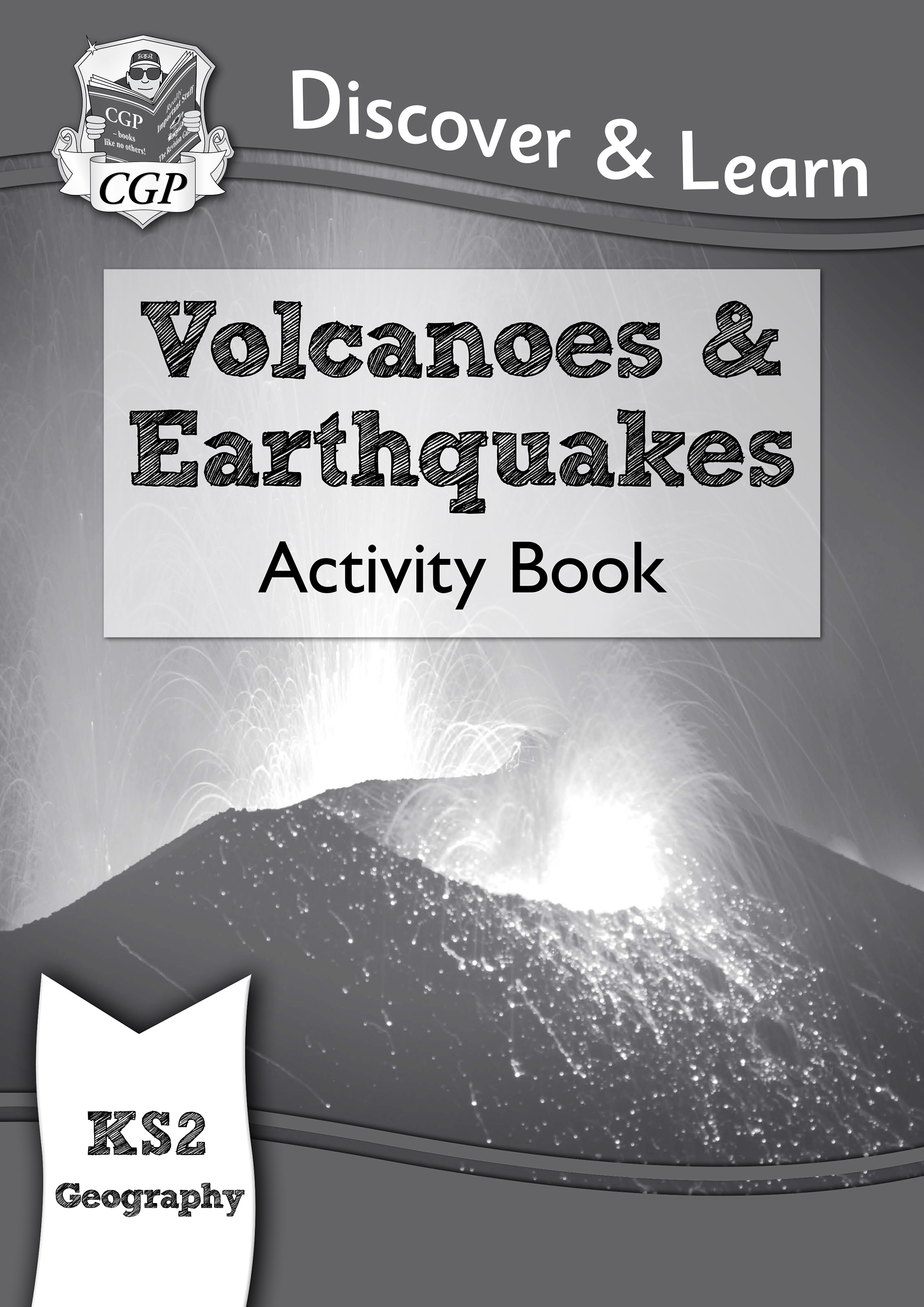 GVW21D - KS2 Discover & Learn: Geography - Volcanoes and Earthquakes Activity Book Online Edition