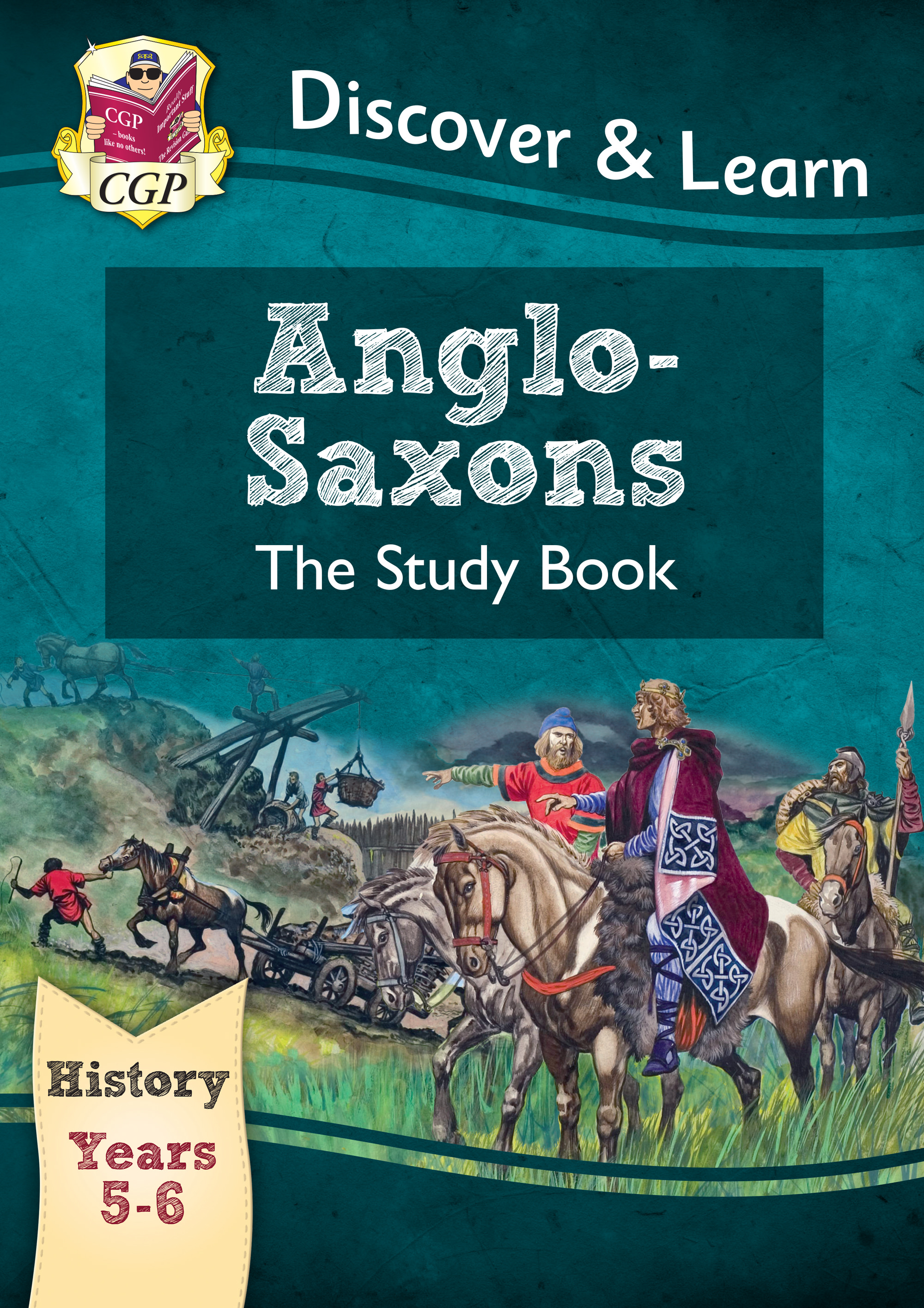 HAR21 - KS2 Discover & Learn: History - Anglo-Saxons Study Book, Year 5 & 6