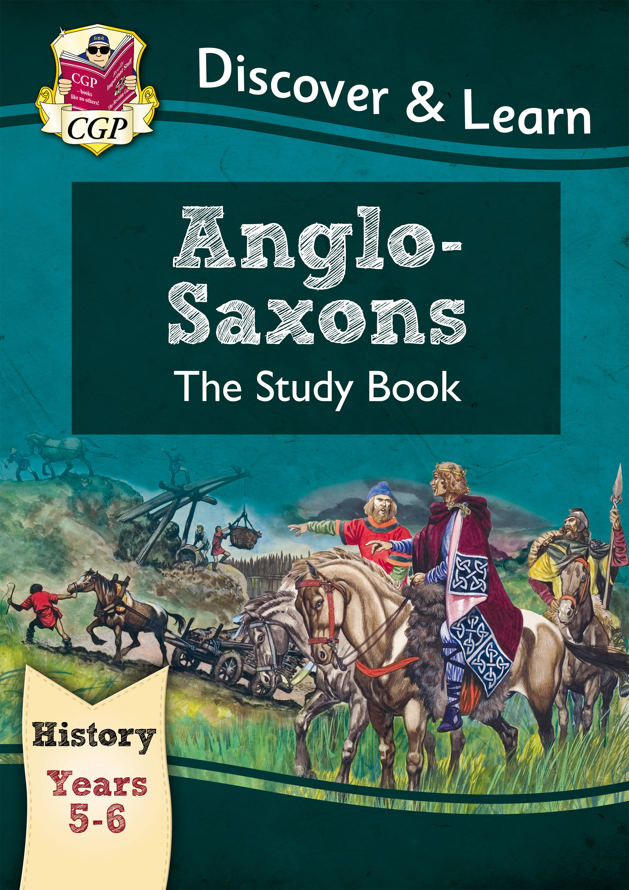 HAR21DK - KS2 Discover & Learn: History - Anglo-Saxons Study Book, Year 5 & 6
