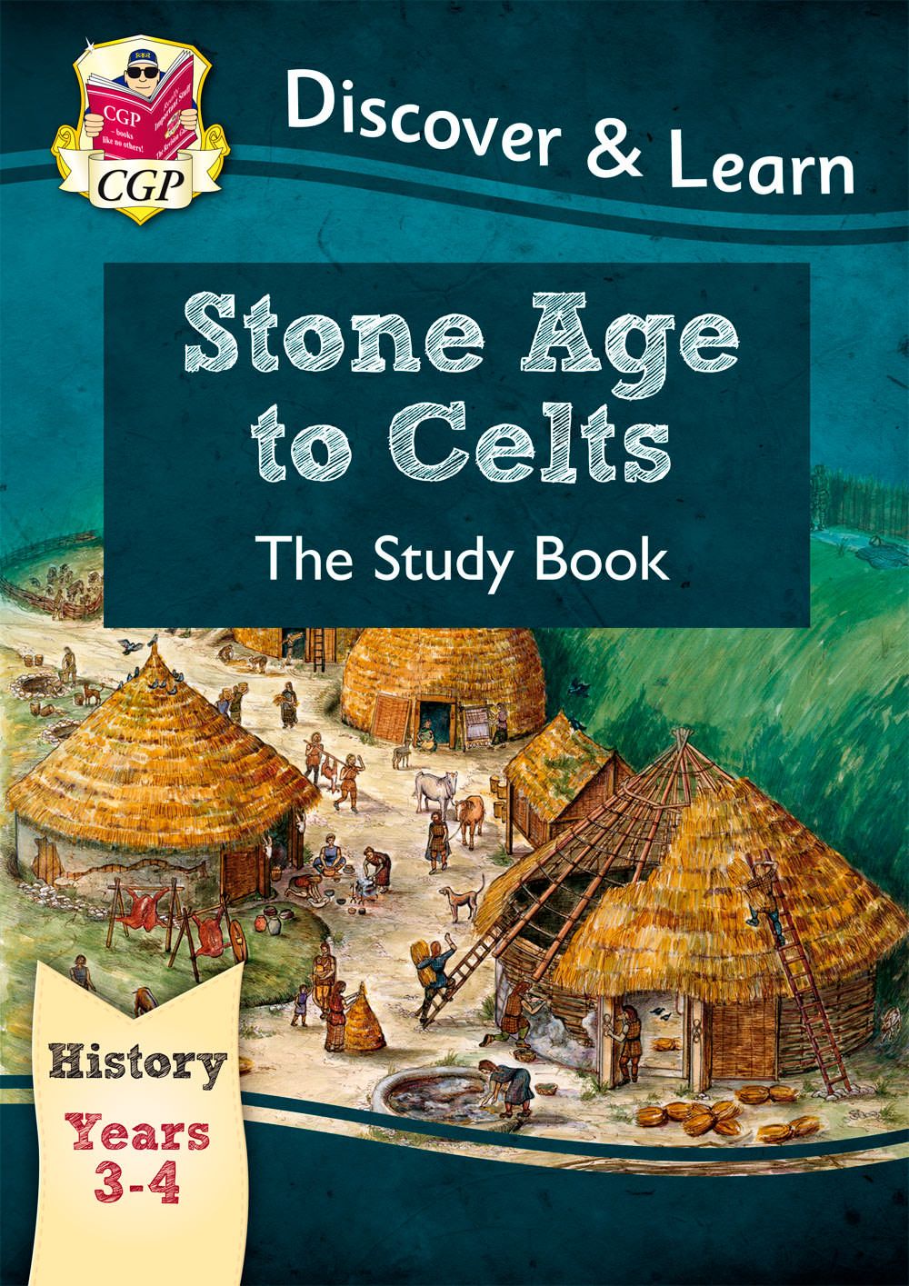 HCR21 - KS2 Discover & Learn: History - Stone Age to Celts Study Book, Year 3 & 4