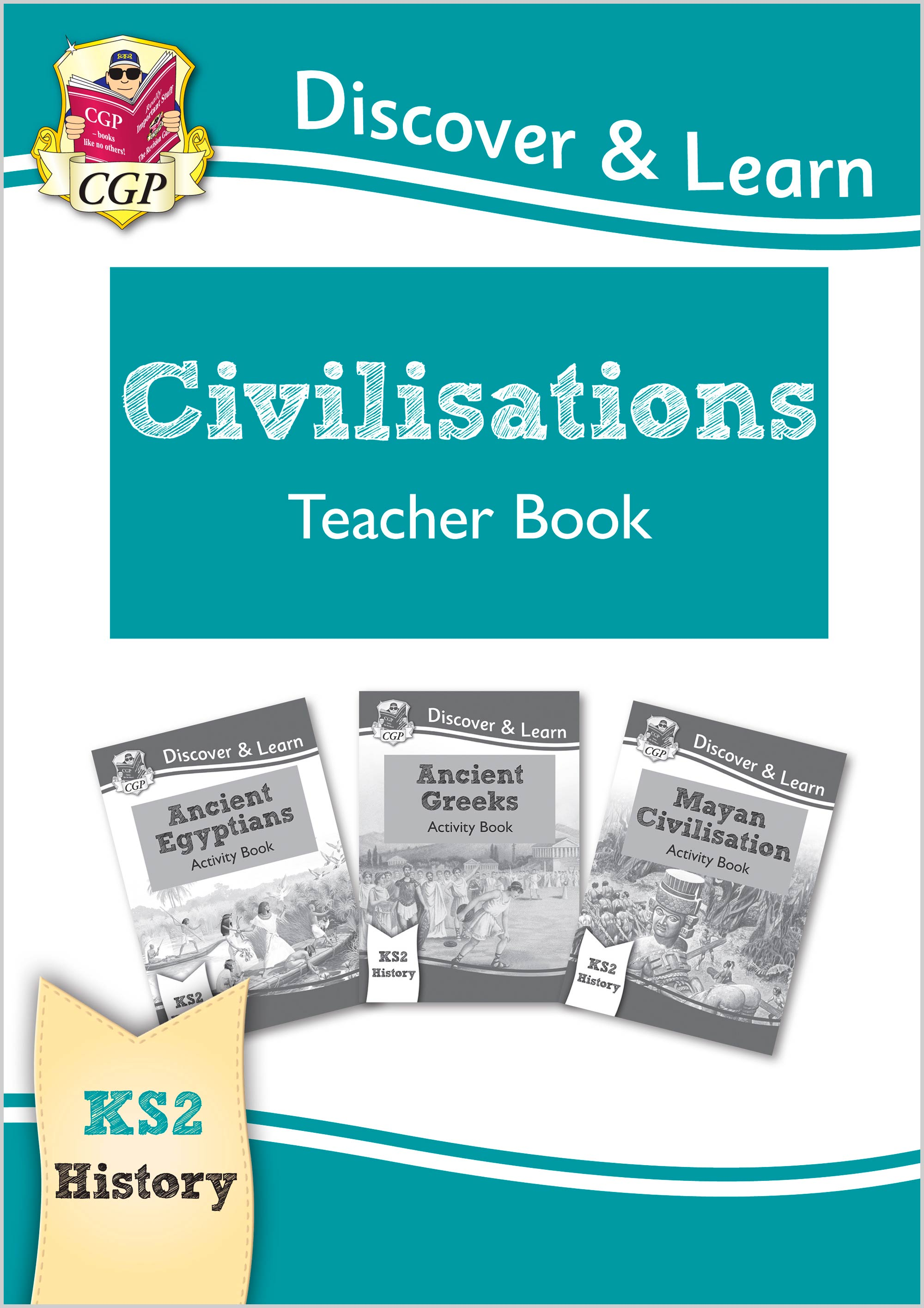 HCVT21 - KS2 Discover & Learn: History - Civilisations Teacher Book (Egyptians, Greeks, Maya), Years