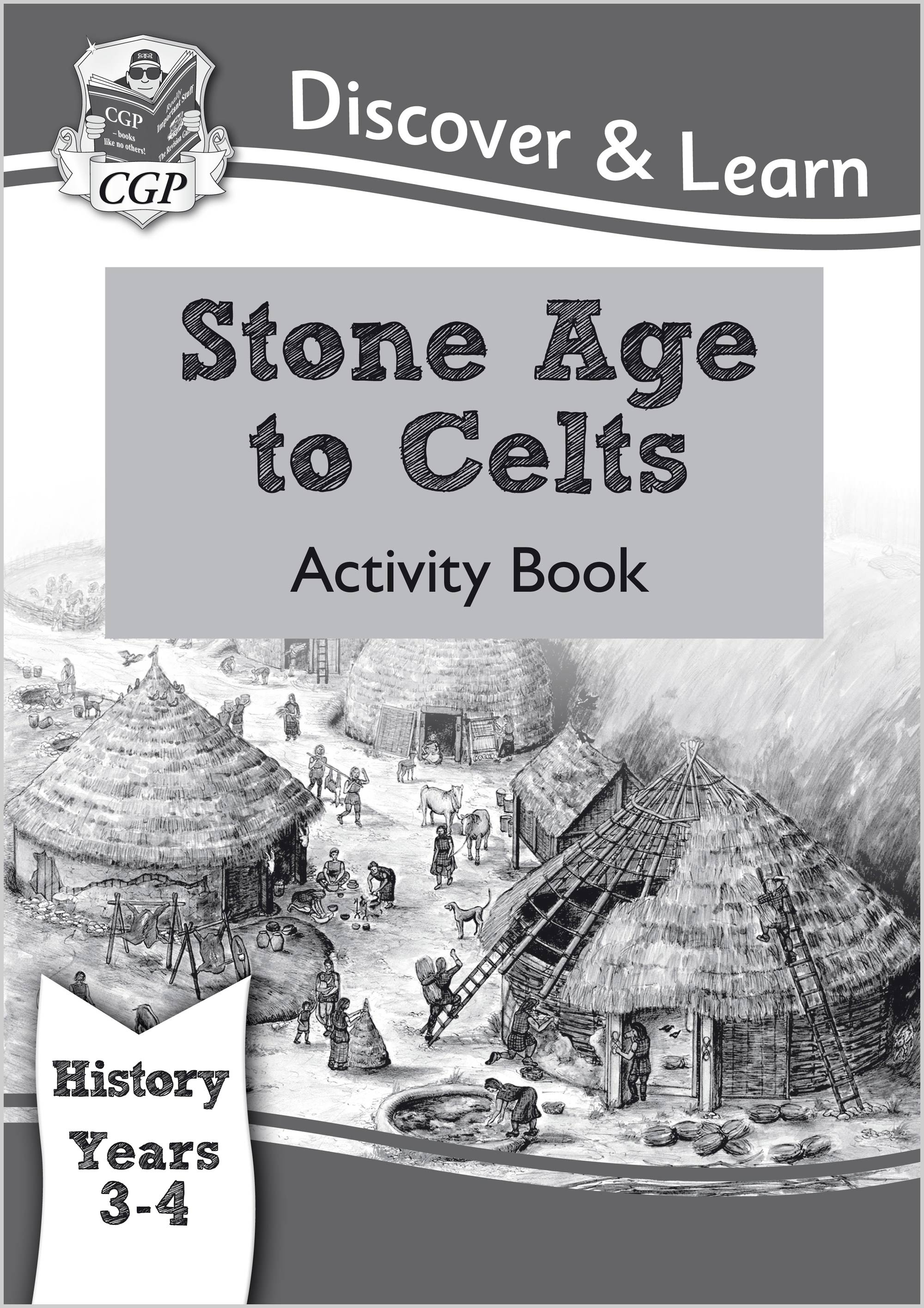 HCW22 - KS2 Discover & Learn: History - Stone Age to Celts Activity Book, Year 3 & 4
