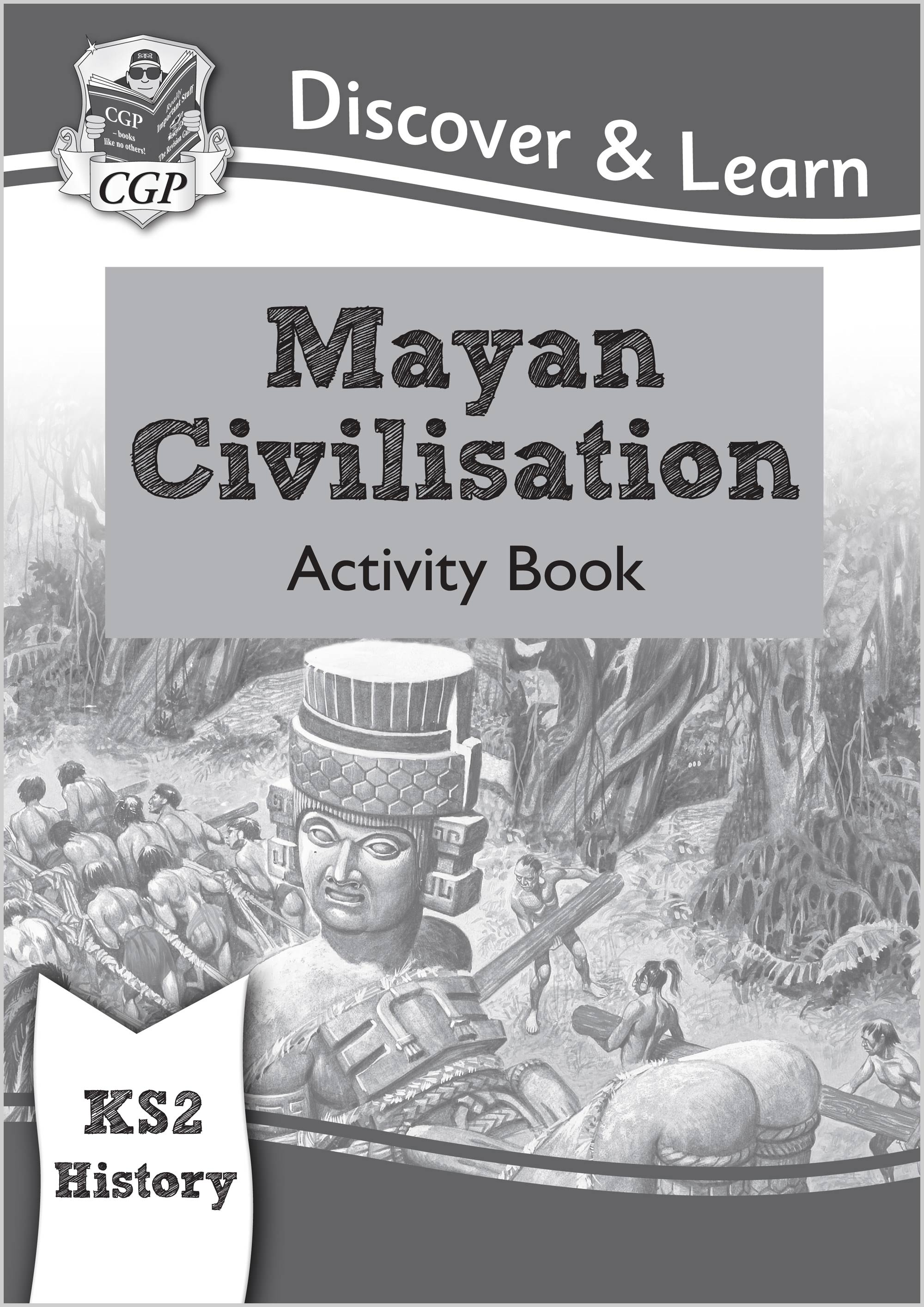 HMW21 - KS2 Discover & Learn: History - Mayan Civilisation Activity Book