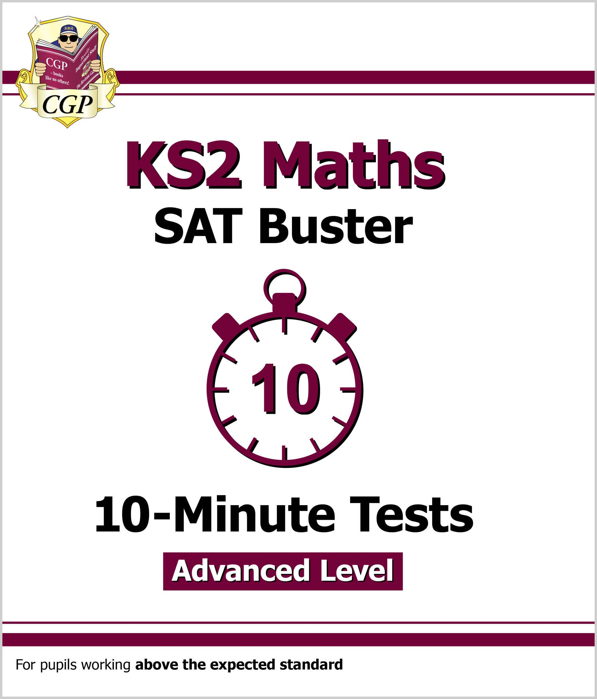 MLHXP21DK - KS2 Maths Targeted SAT Buster 10-Minute Tests - Advanced (for the 2019 tests)