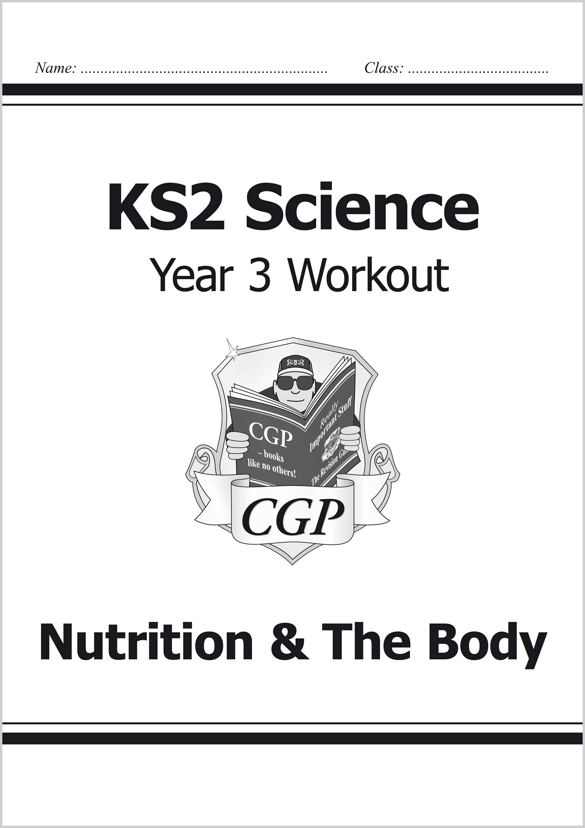 S3B22 - KS2 Science Year Three Workout: Nutrition & The Body