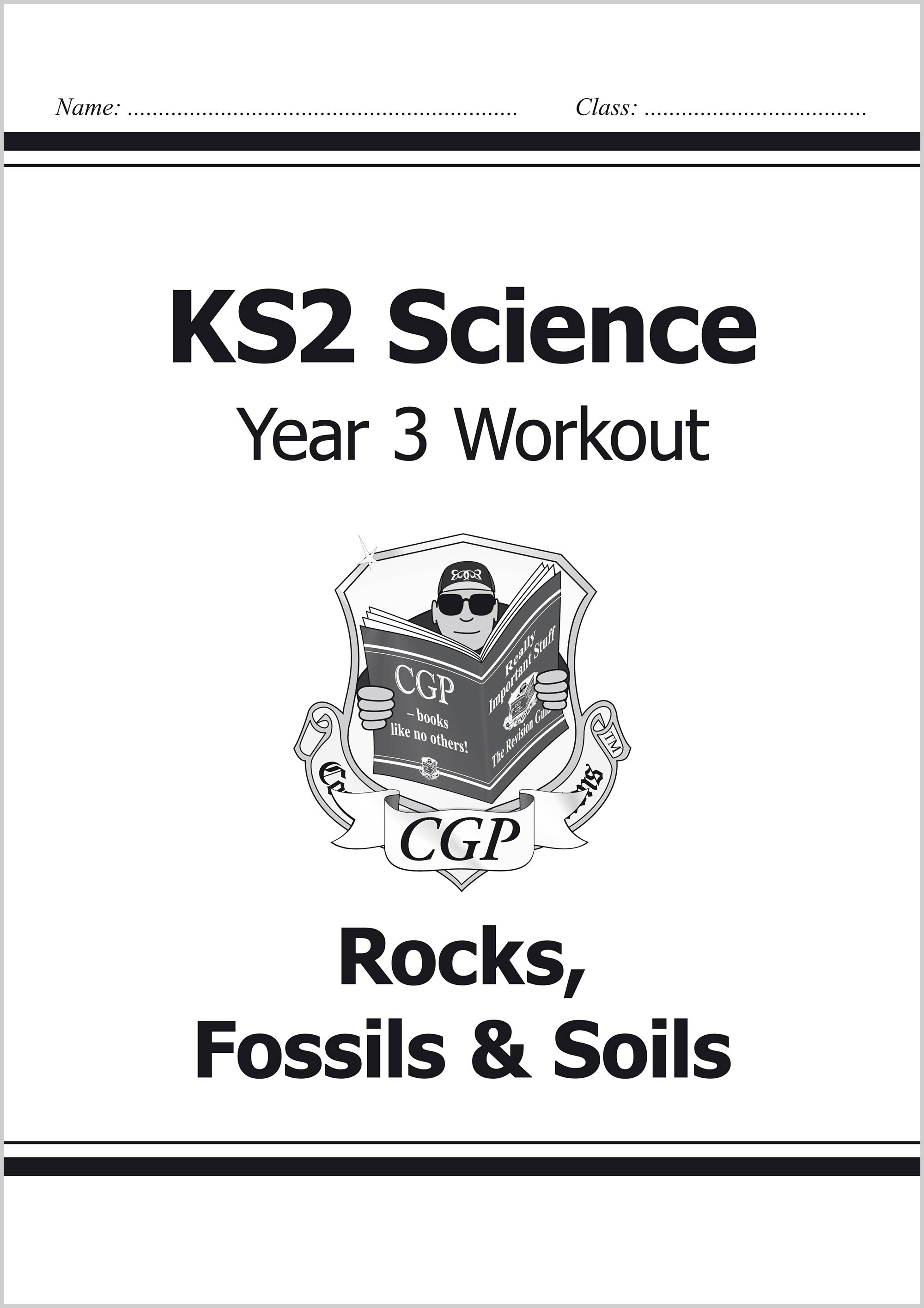 S3C22 - KS2 Science Year Three Workout: Rocks, Fossils & Soils