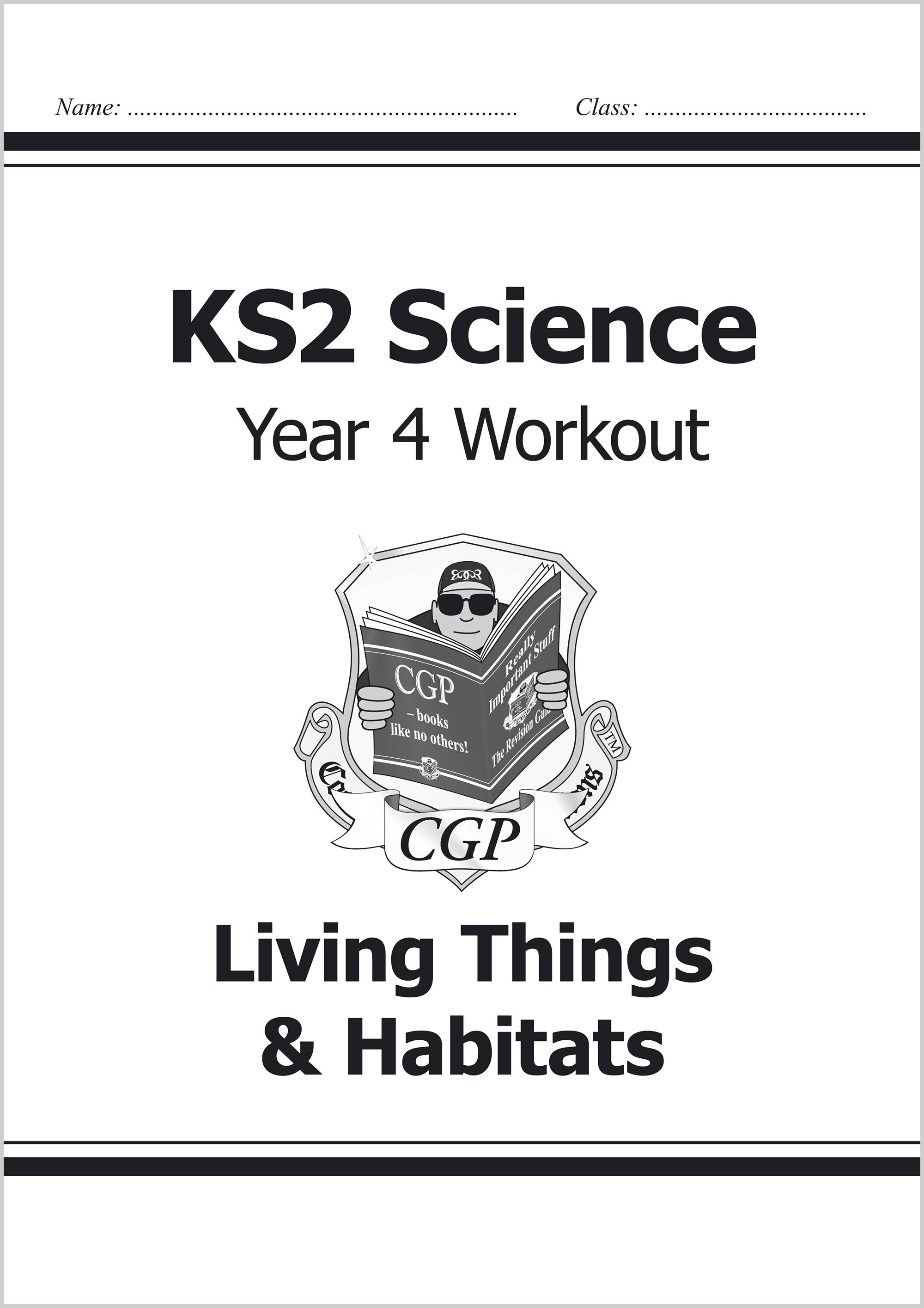 S4A22 - KS2 Science Year Four Workout: Living Things & Habitats