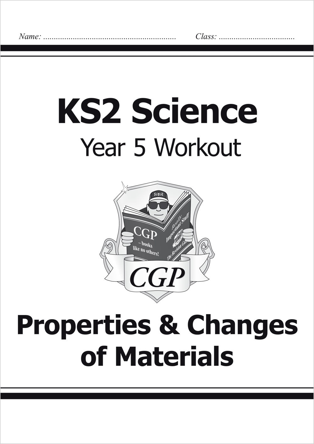 S5B22 - KS2 Science Year Five Workout: Properties & Changes of Materials