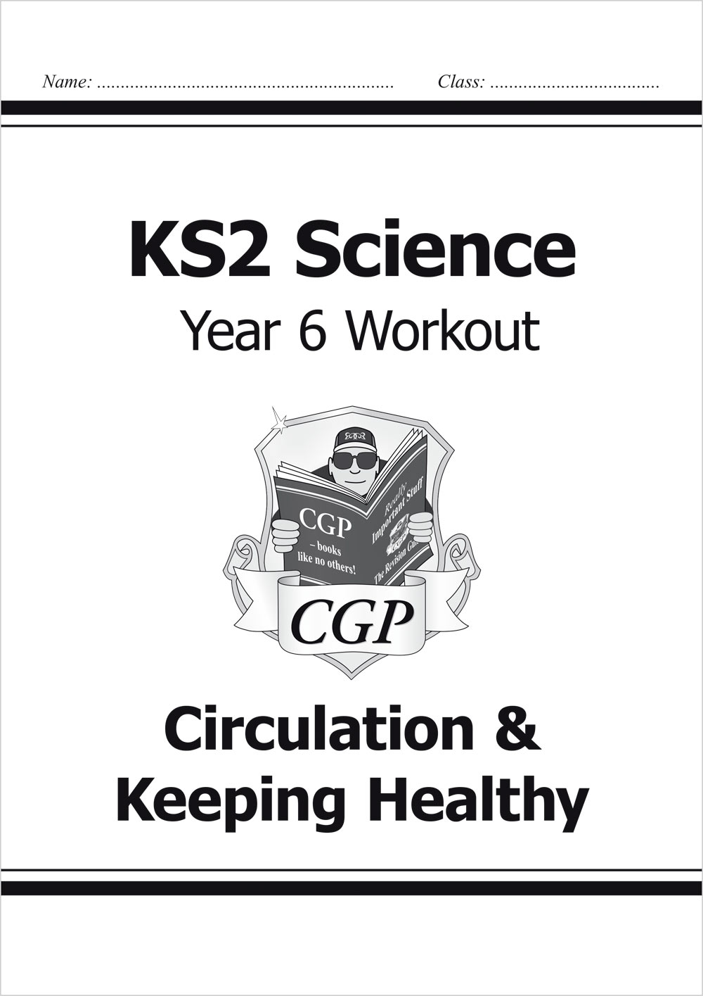 S6A22 - KS2 Science Year Six Workout: Circulation & Keeping Healthy