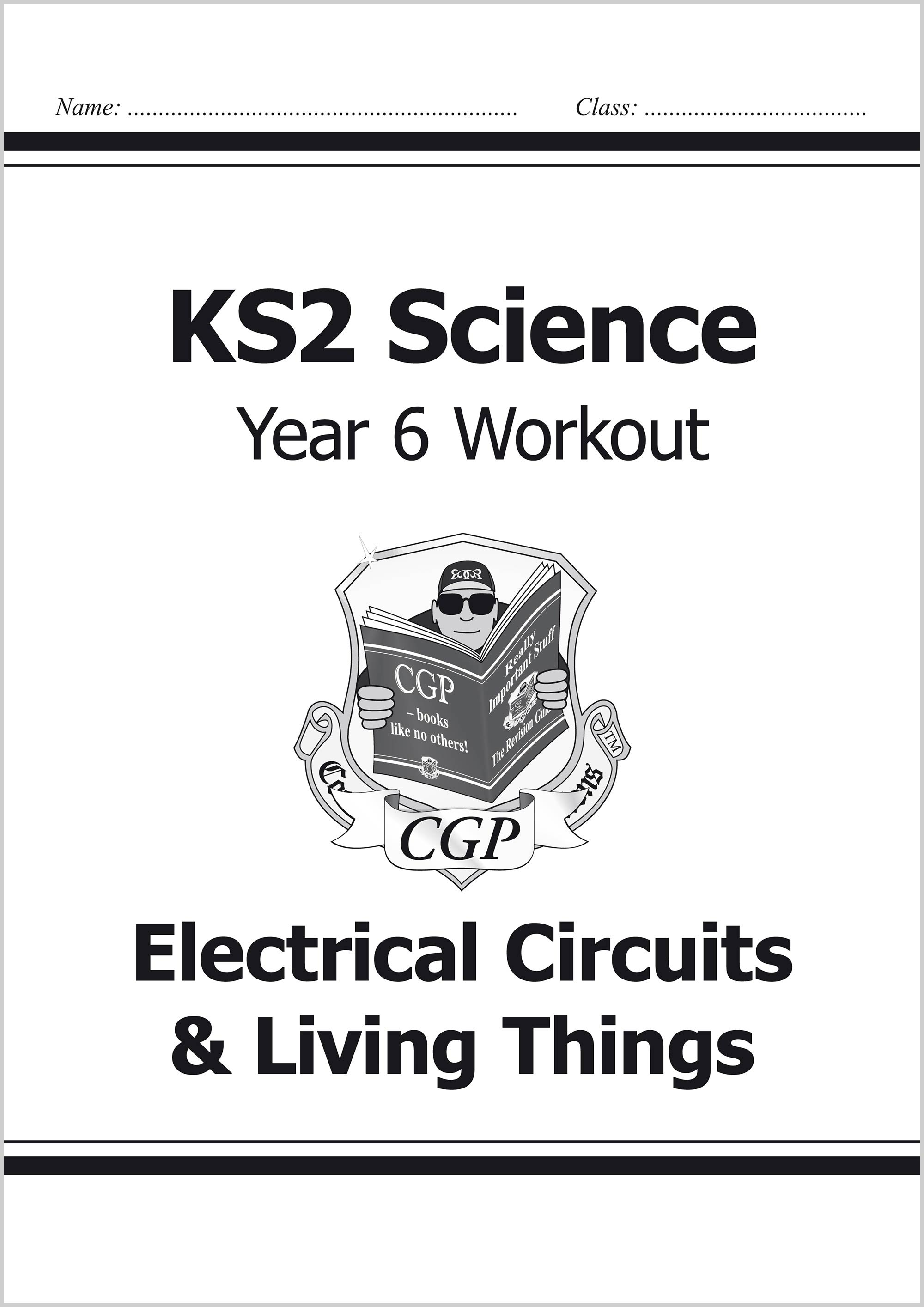 S6D22 - KS2 Science Year Six Workout: Electrical Circuits & Living Things