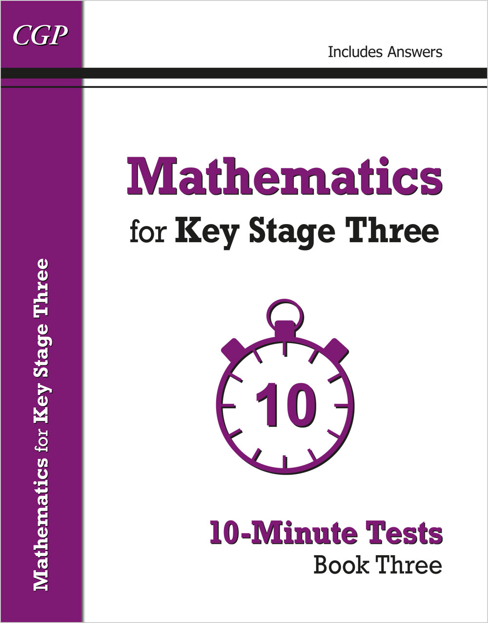 M3XP31 - Mathematics for KS3: 10-Minute Tests - Book 3 (including Answers)