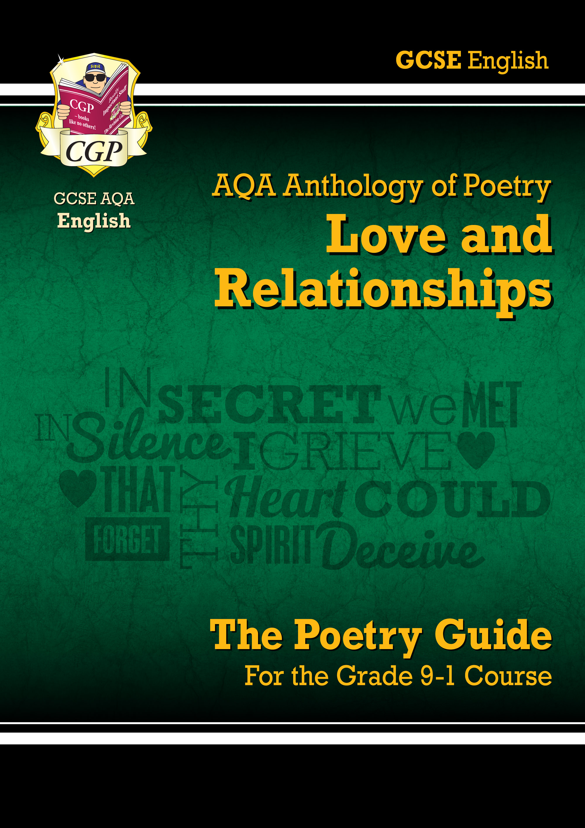 ARHR43 - New GCSE English Literature AQA Poetry Guide: Love & Relationships Anthology - the Grade 9-