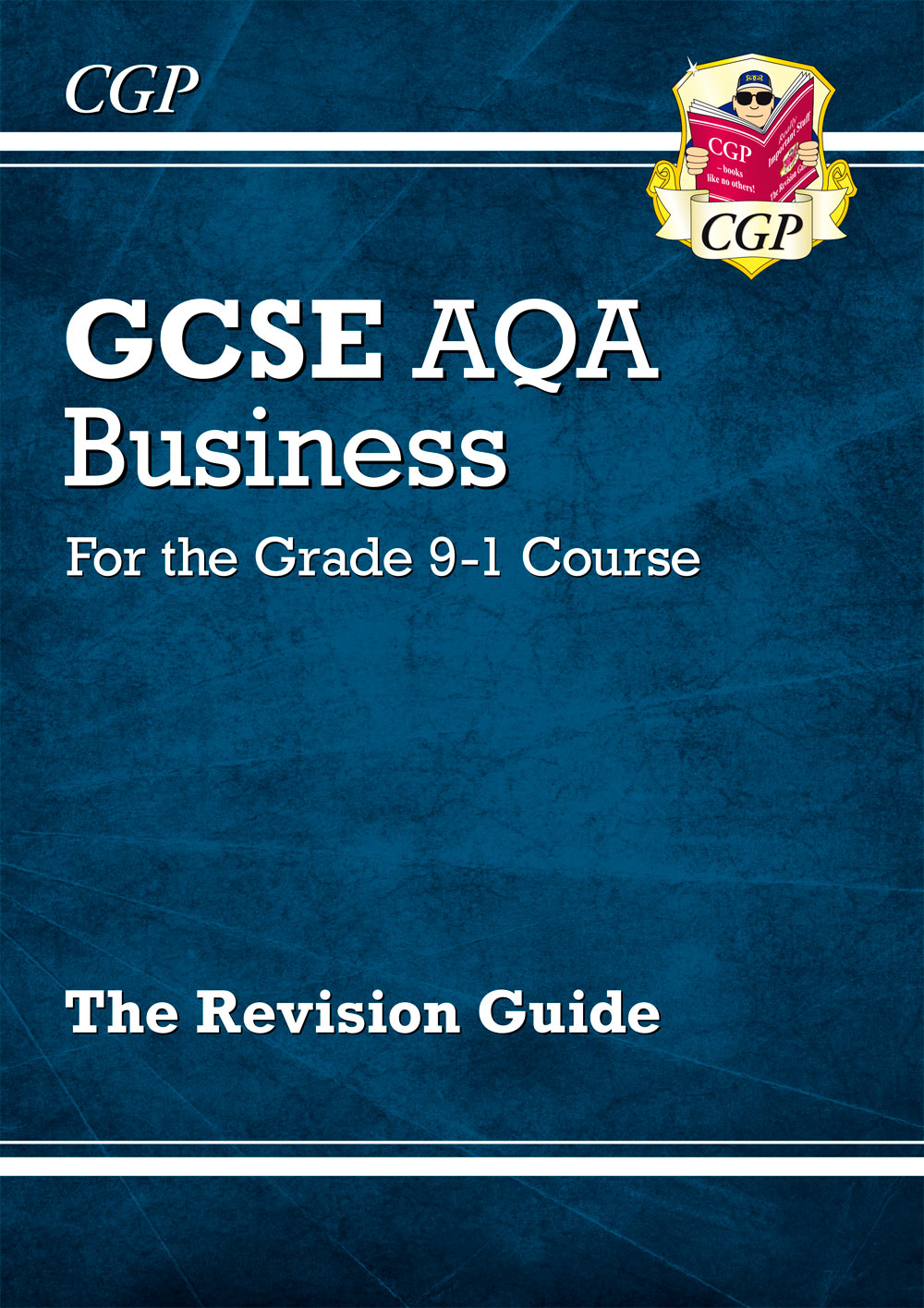 BUAR43 - New GCSE Business AQA Revision Guide - for the Grade 9-1 Course