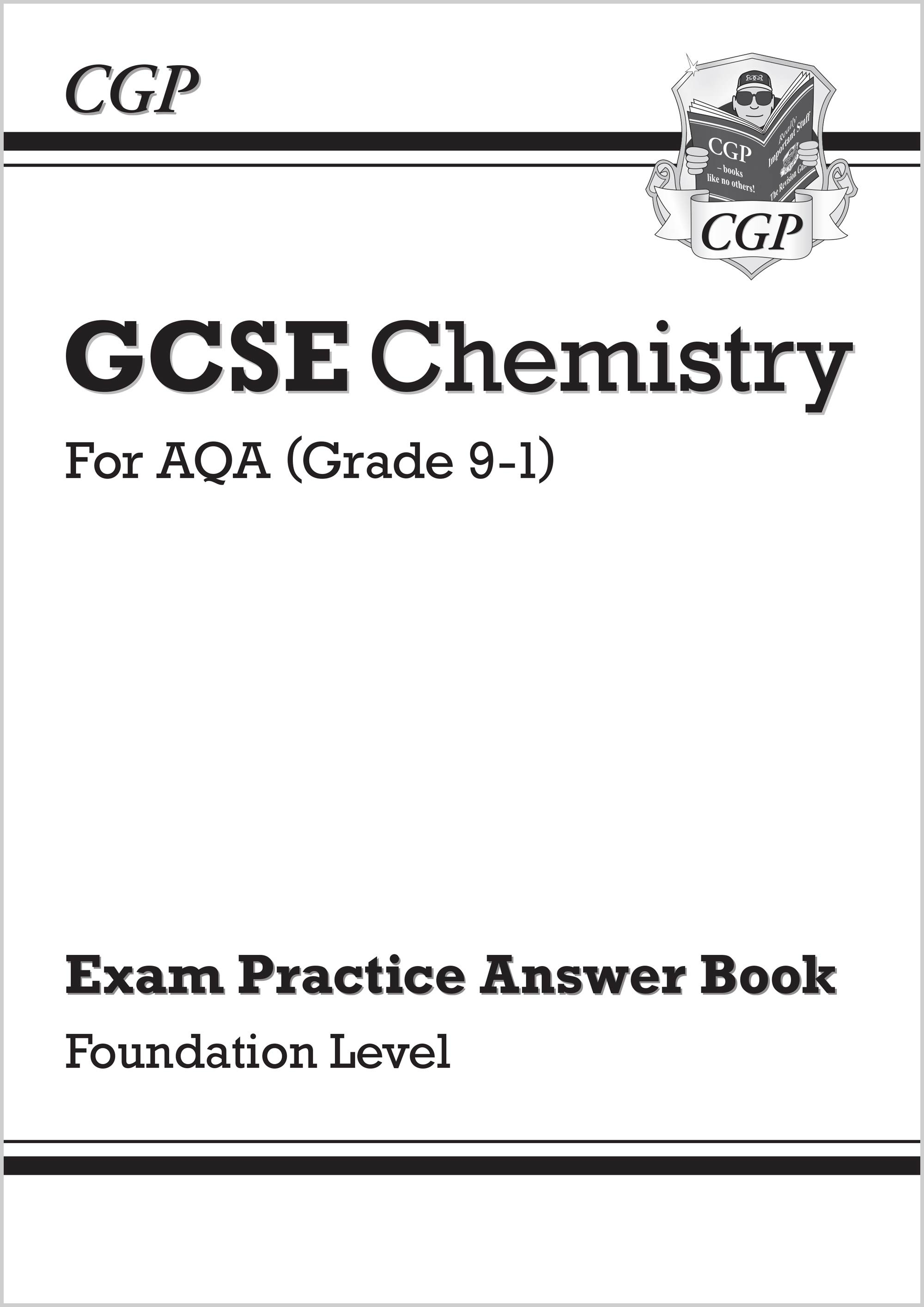 CAFQA41 - New GCSE Chemistry: AQA Answers (for Exam Practice Workbook) - Foundation