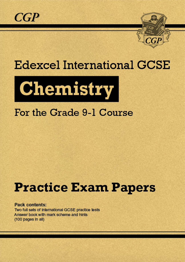 CEHPI41 - New Edexcel International GCSE Chemistry Practice Papers - for the Grade 9-1 Course
