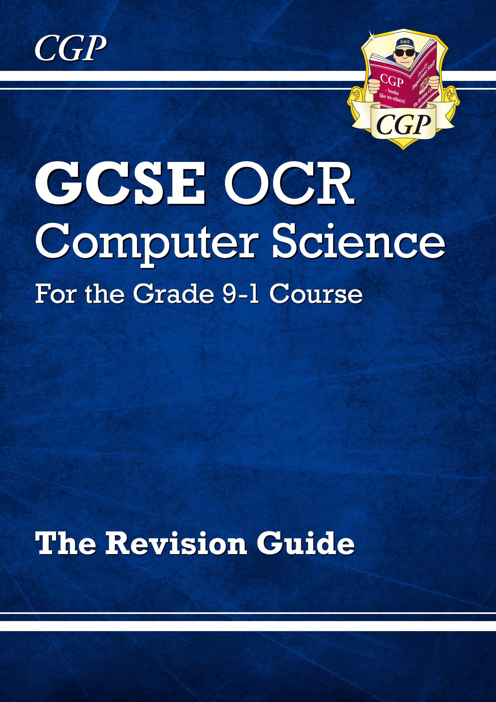COR41 - GCSE Computer Science OCR Revision Guide - for the Grade 9-1 Course